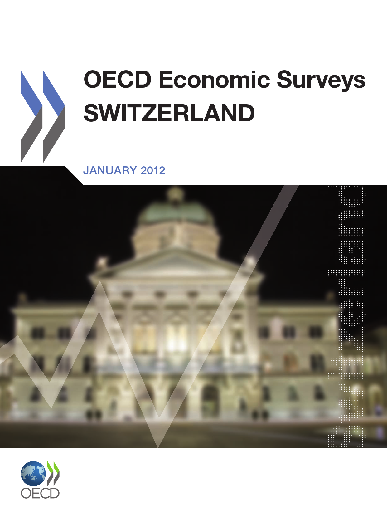 OECD Economic Surveys: Switzerland 2011