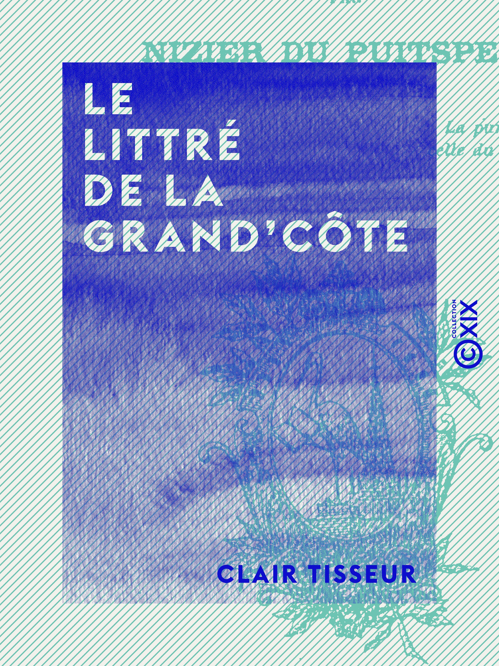 Le Littré de la Grand'Côte