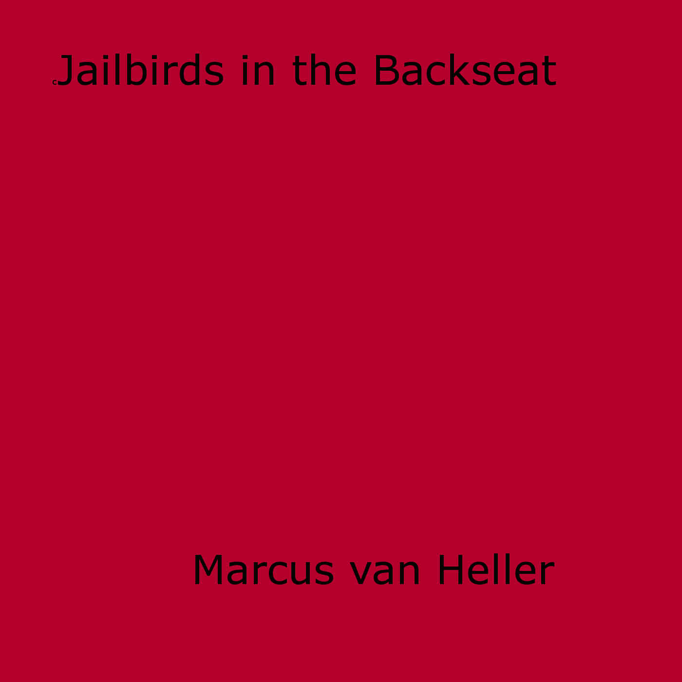 Jailbirds in the Backseat