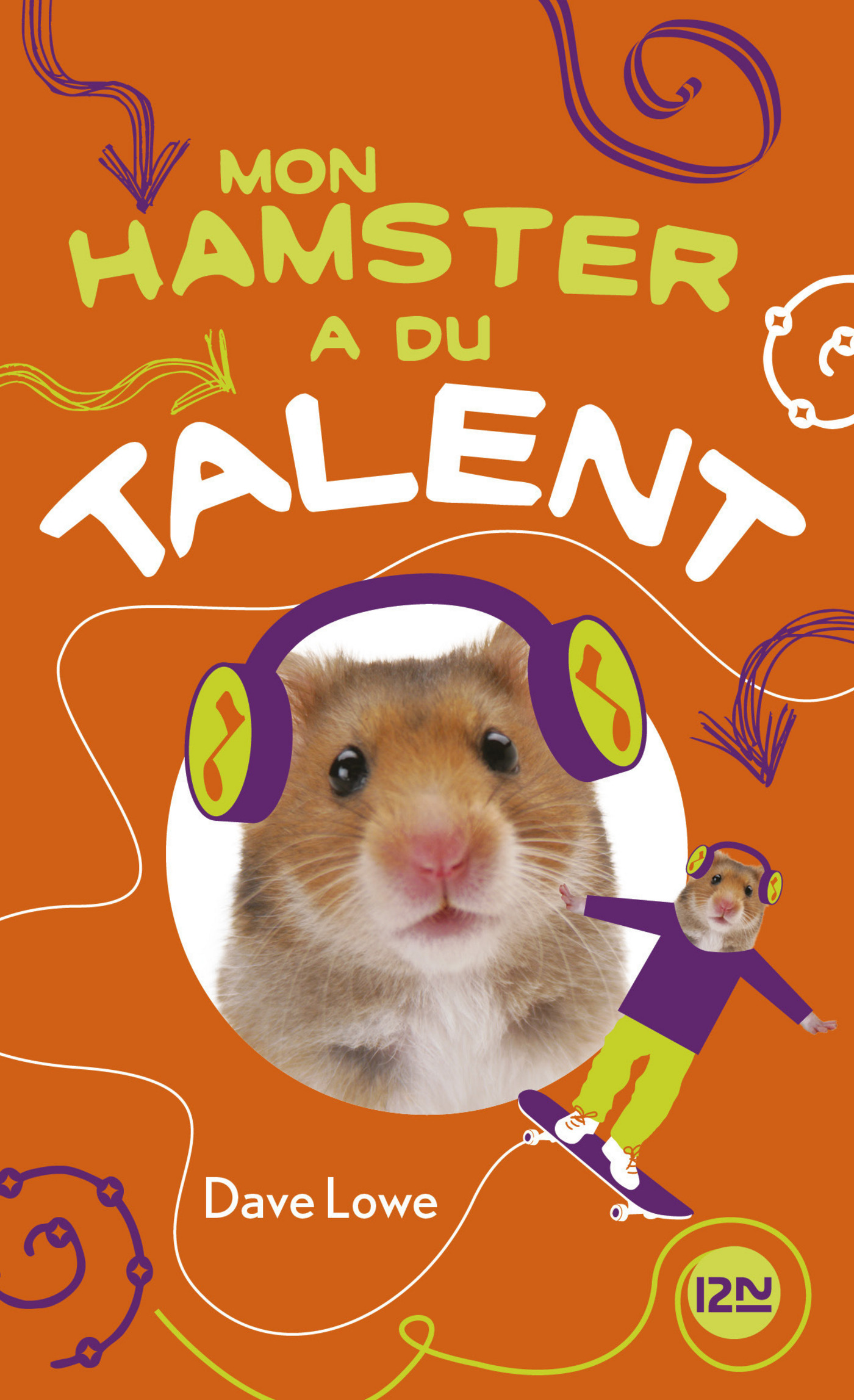 Mon hamster a du talent - tome 4