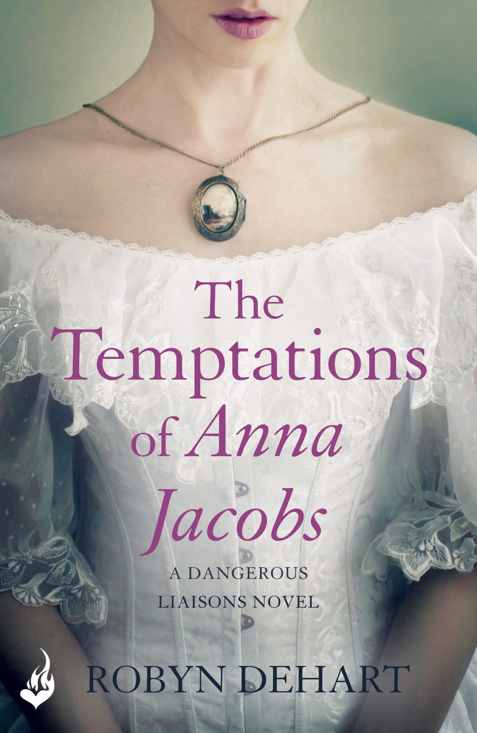 The Temptations of Anna Jacobs: Dangerous Liaisons Book 2 (A thrilling Victorian mystery romance)