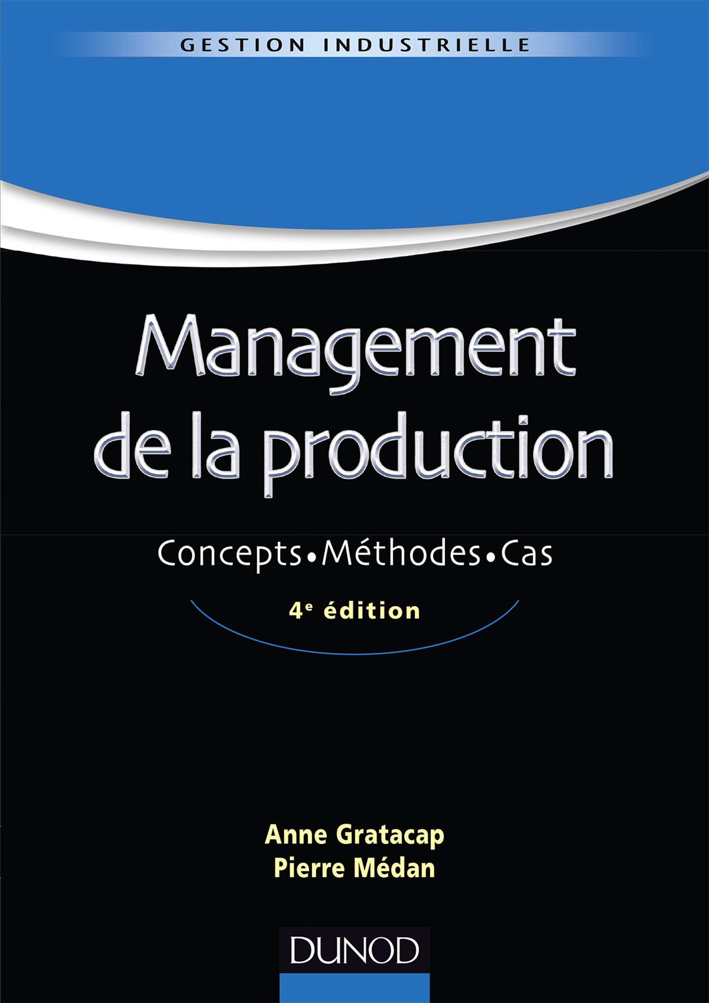Management de la production - 4ème édition