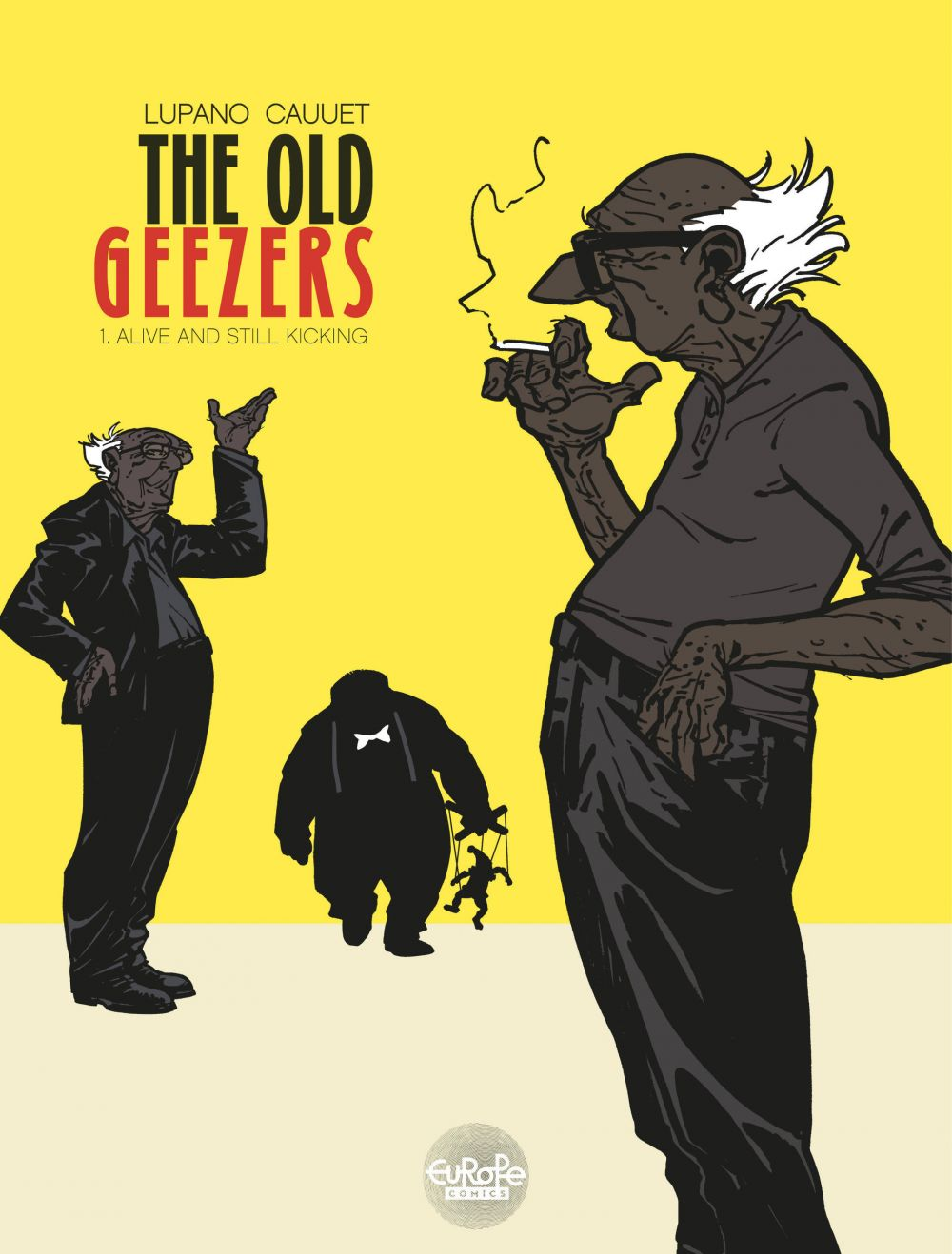 The Old Geezers - Volume 1 - Alive and Still Kicking