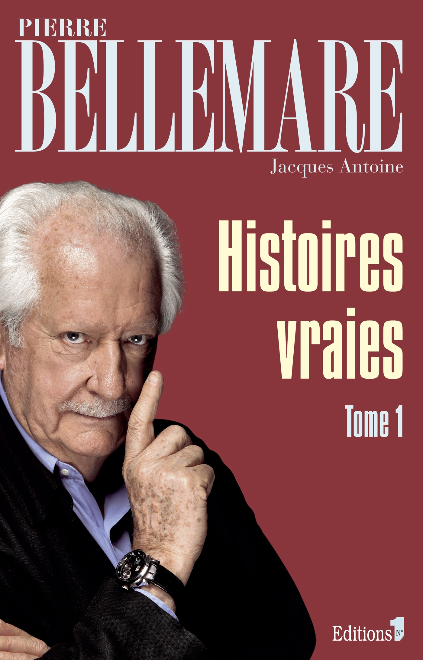 Histoires vraies, tome 1