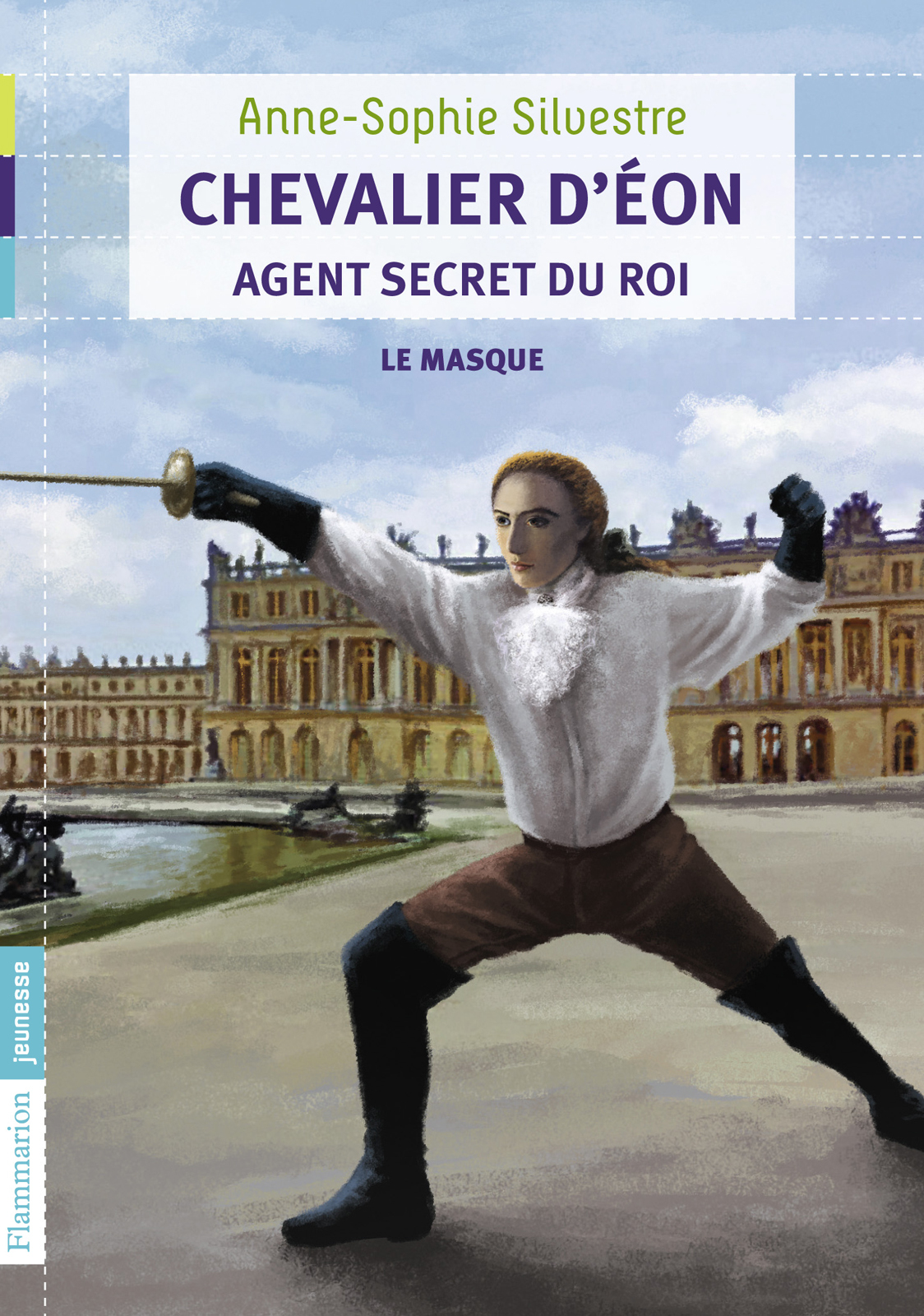 Chevalier d'Éon, agent secret du Roi (Tome 1) - Le masque