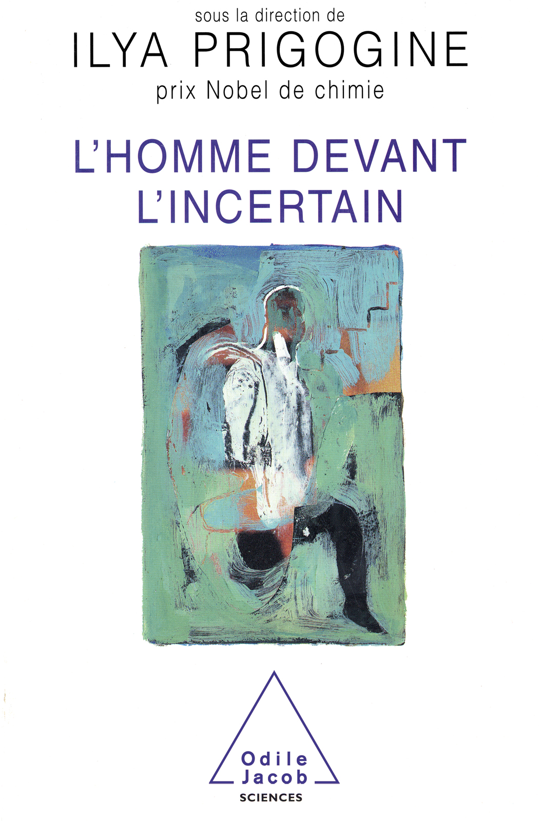 L' Homme devant l'incertain