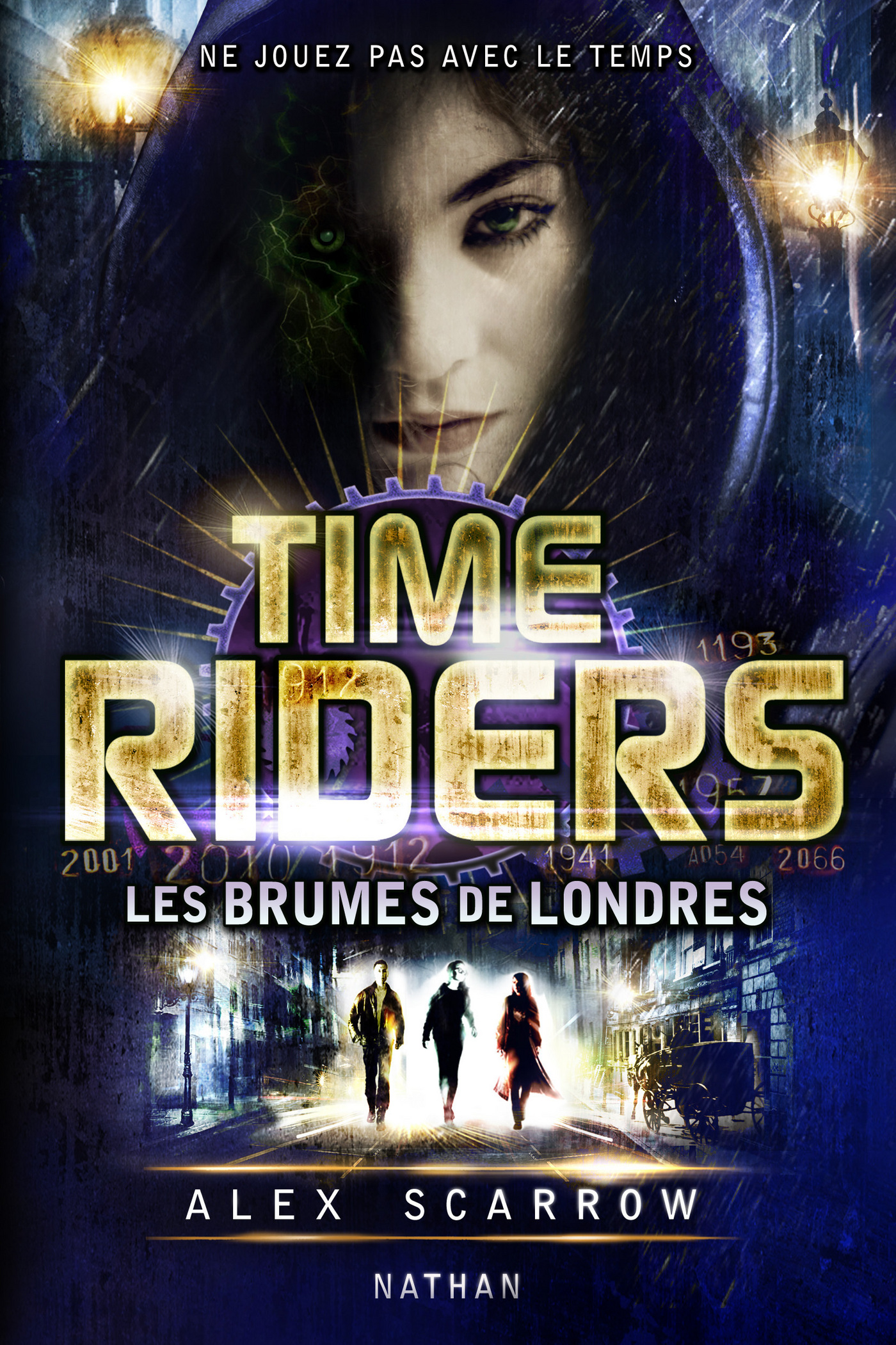 Time Riders - Tome 6