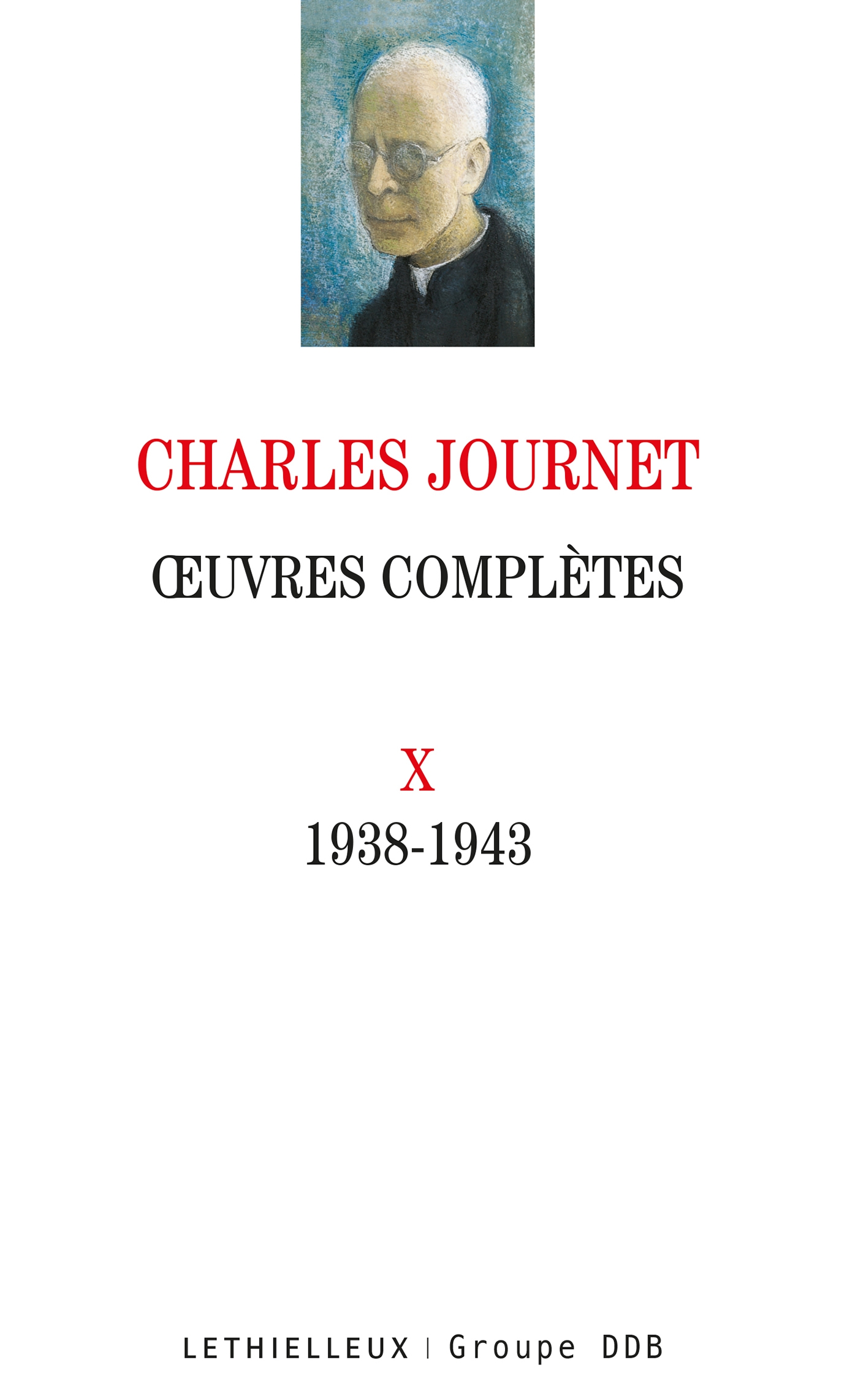 Oeuvres complètes volume X
