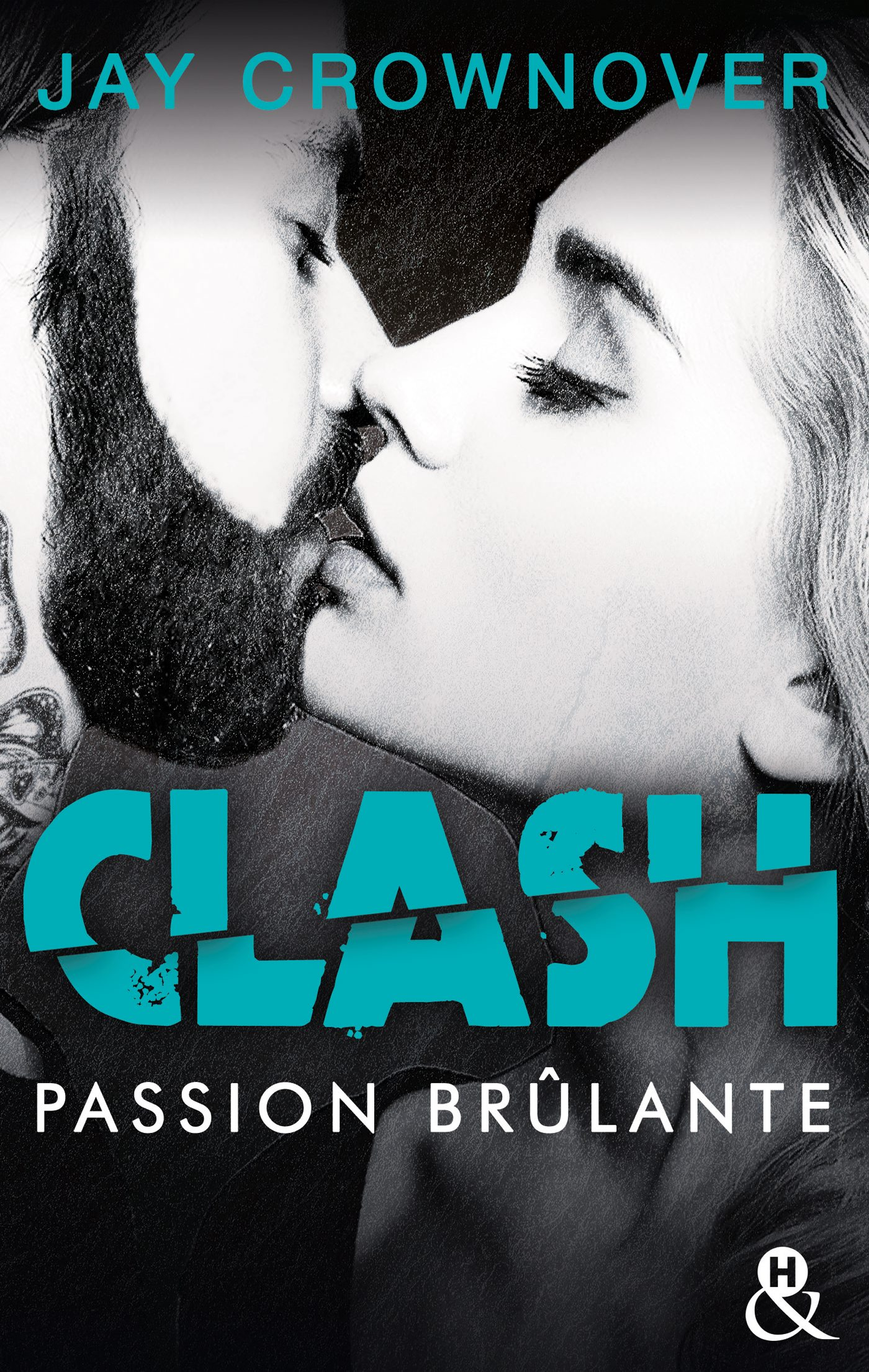 Clash T1 : Passion brûlante, APRÈS MARKED MEN, LA NOUVELLE SÉRIE NEW ADULT DE JAY CROWNOVER