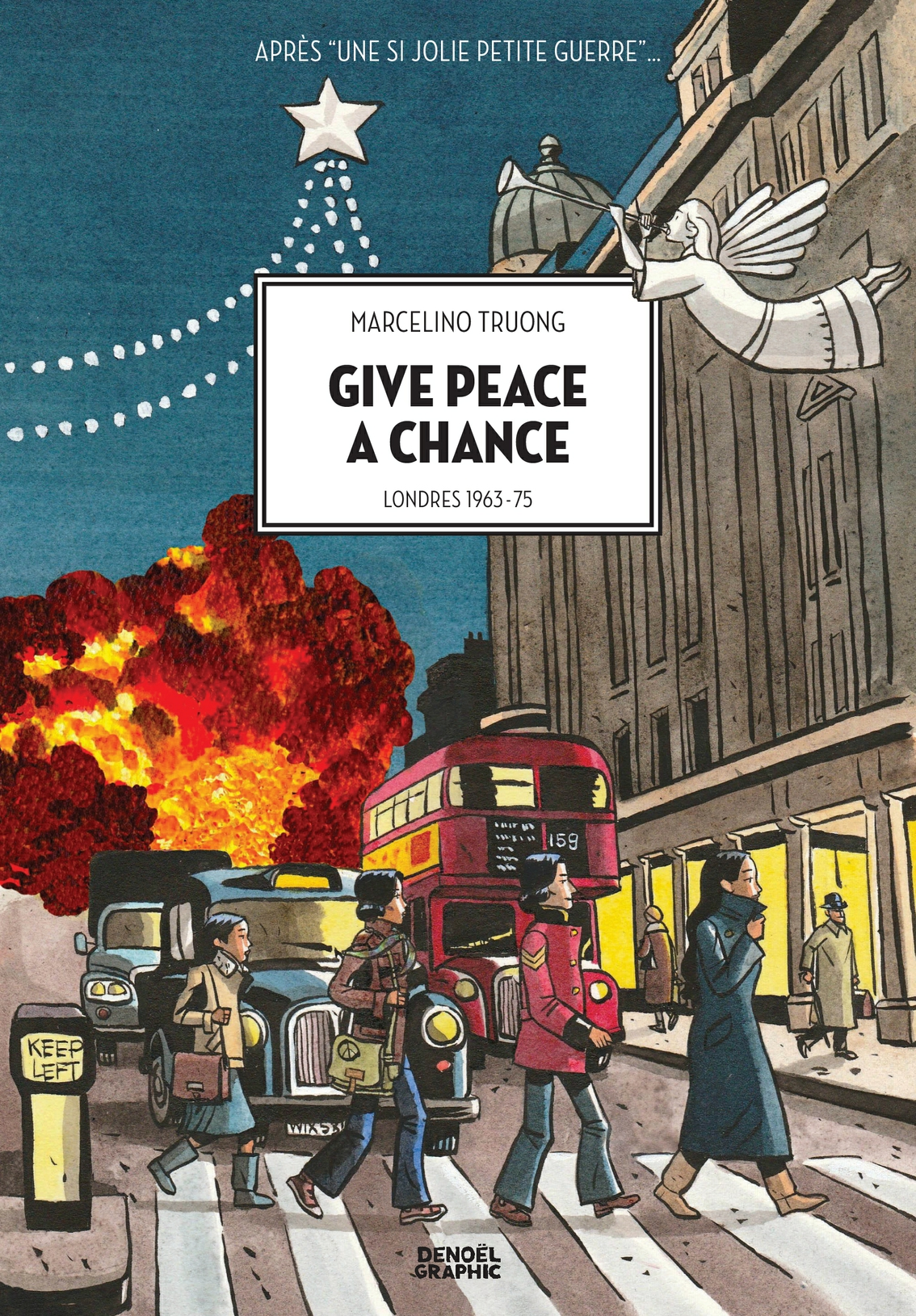 Give peace a chance. Londres 1963-1975