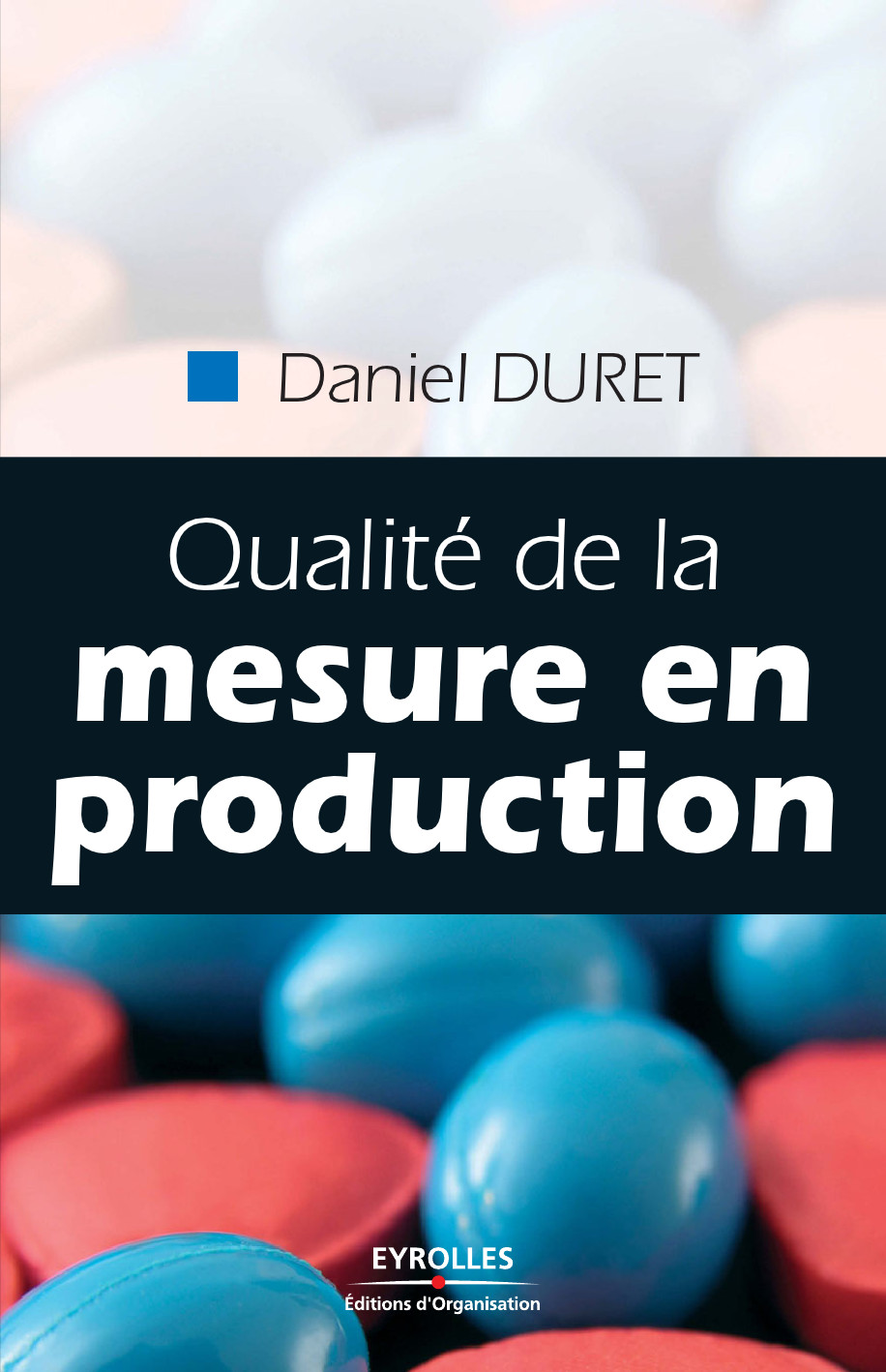 Qualité de la mesure en production