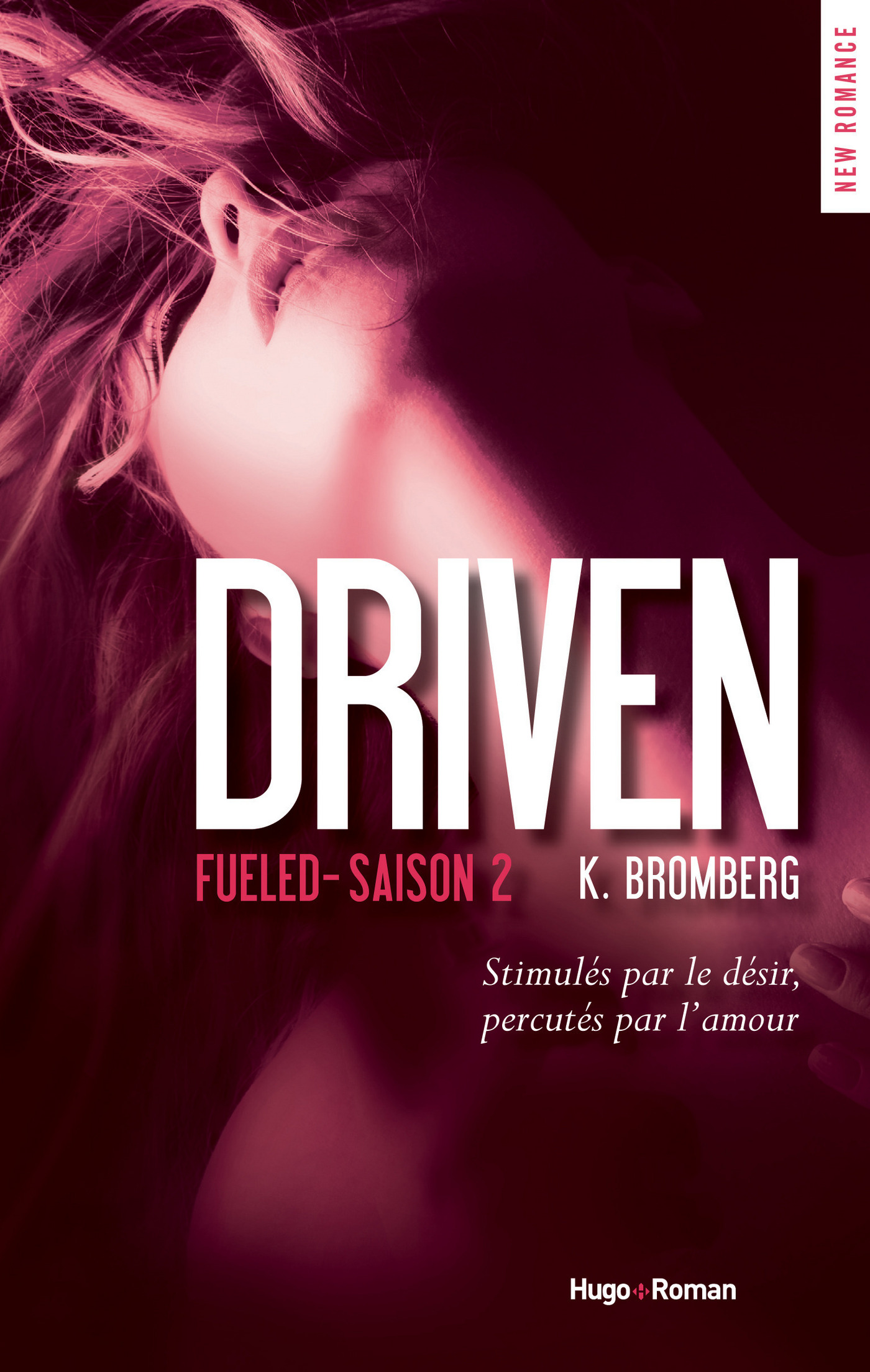 Driven Saison 2 Fueled