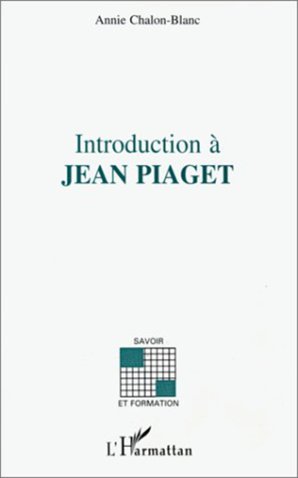 INTRODUCTION A JEAN PIAGET