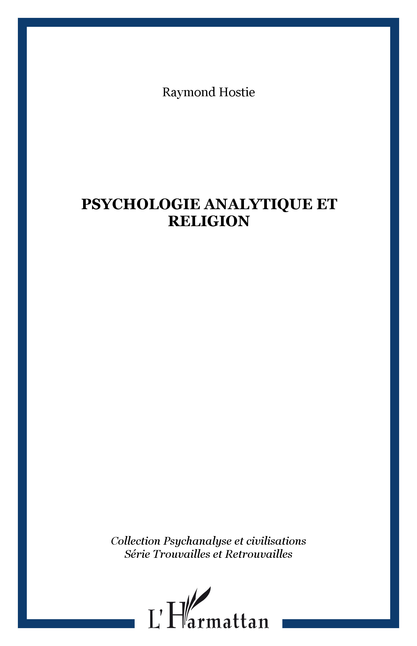 PSYCHOLOGIE ANALYTIQUE ET RELIGION