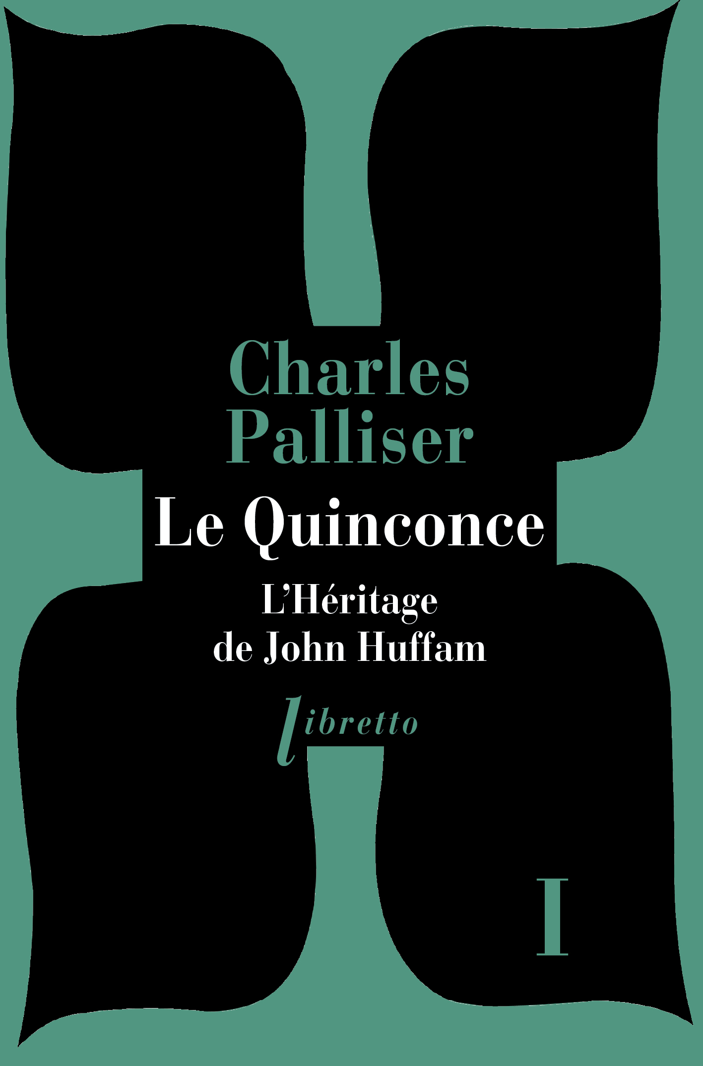 Le Quinconce tome 1