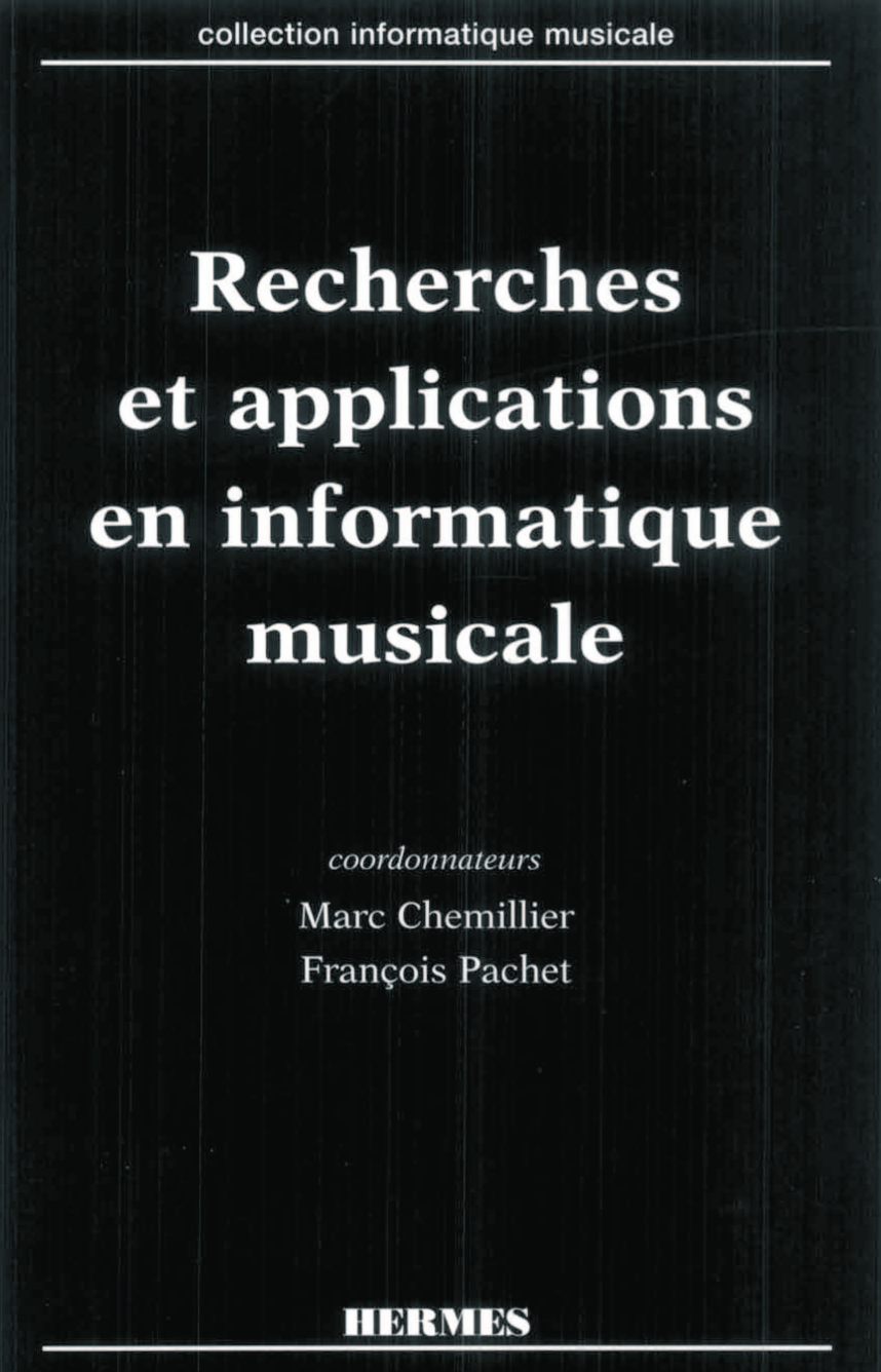 Recherches et applications en informatique musicale (coll. Informatique musicale)