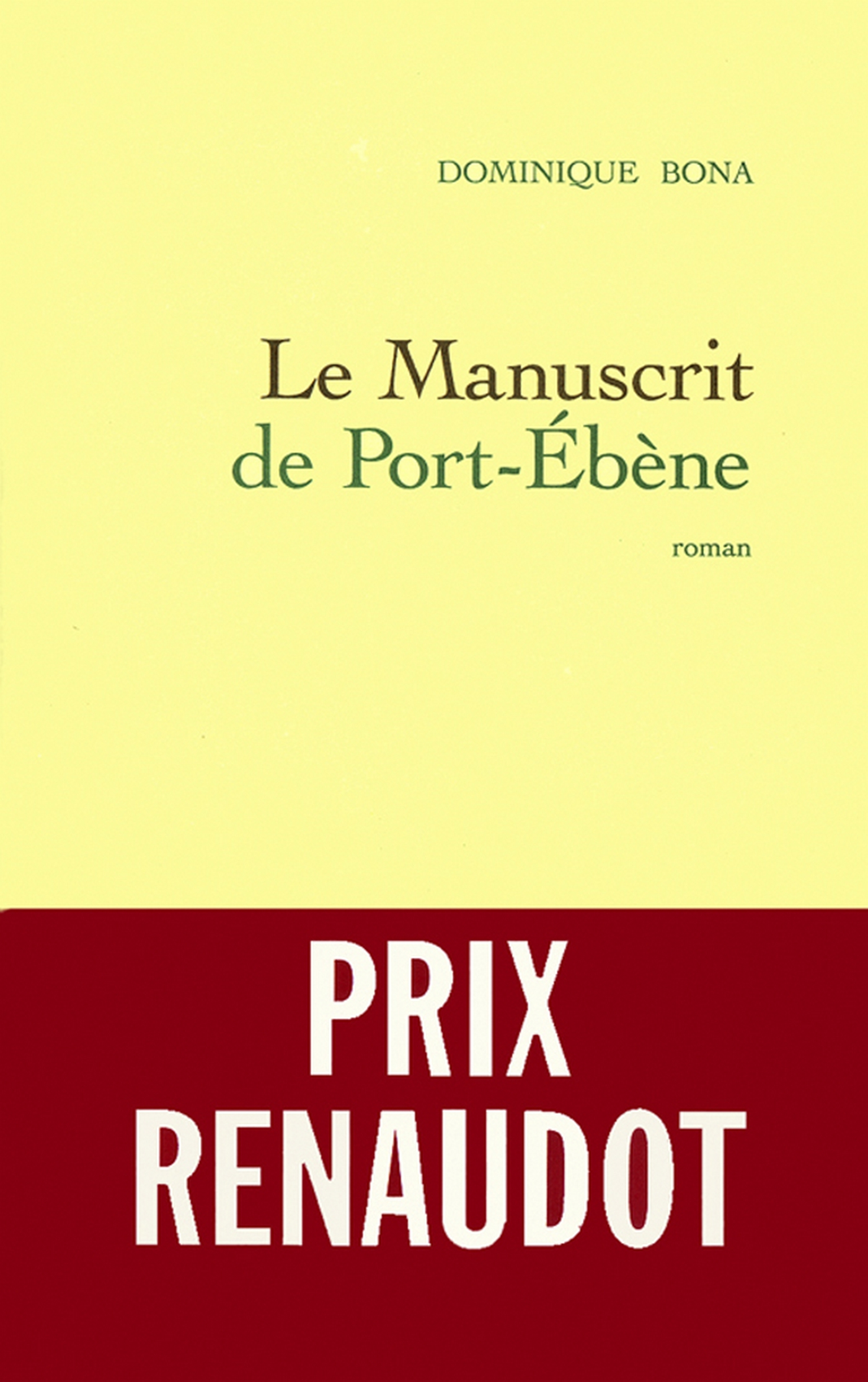 Le manuscrit de Port-Ebène | Bona, Dominique