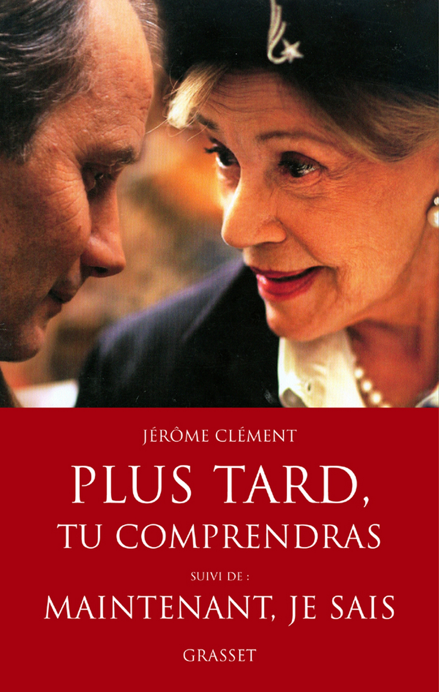 Plus tard, tu comprendras Le film