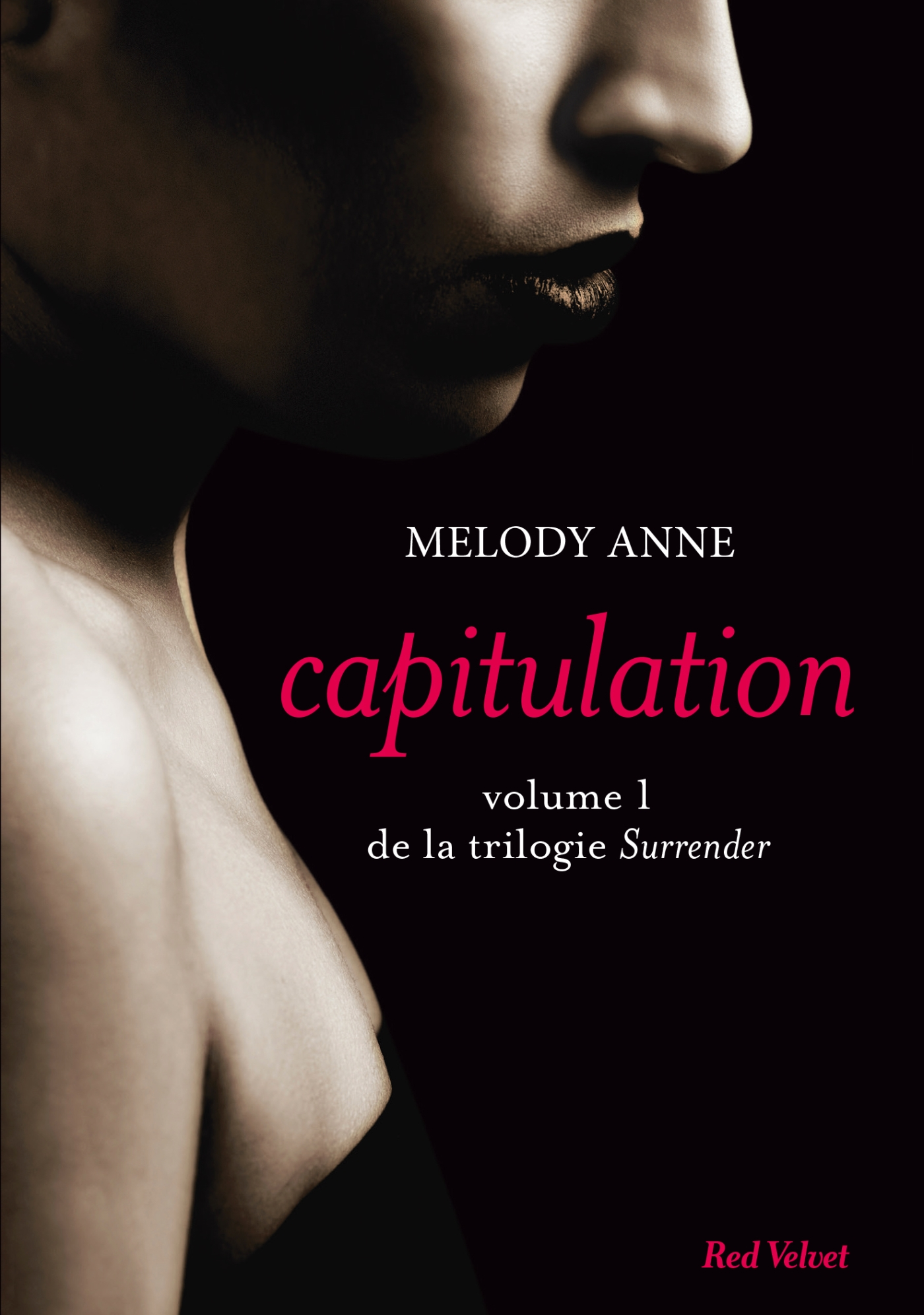Capitulation volume 1 de la trilogie Surrender