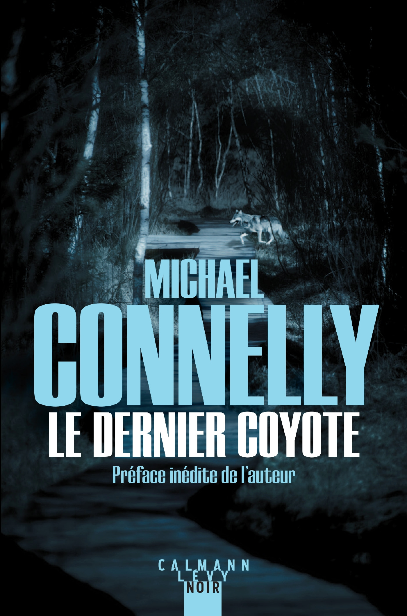 Le Dernier coyote | Connelly, Michael