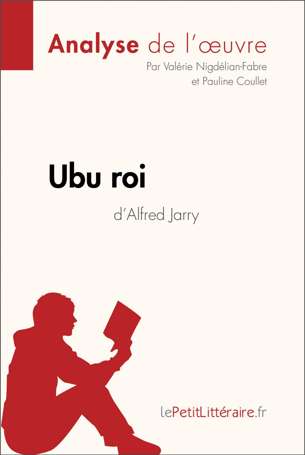 Ubu roi d'Alfred Jarry (Analyse de l'oeuvre)