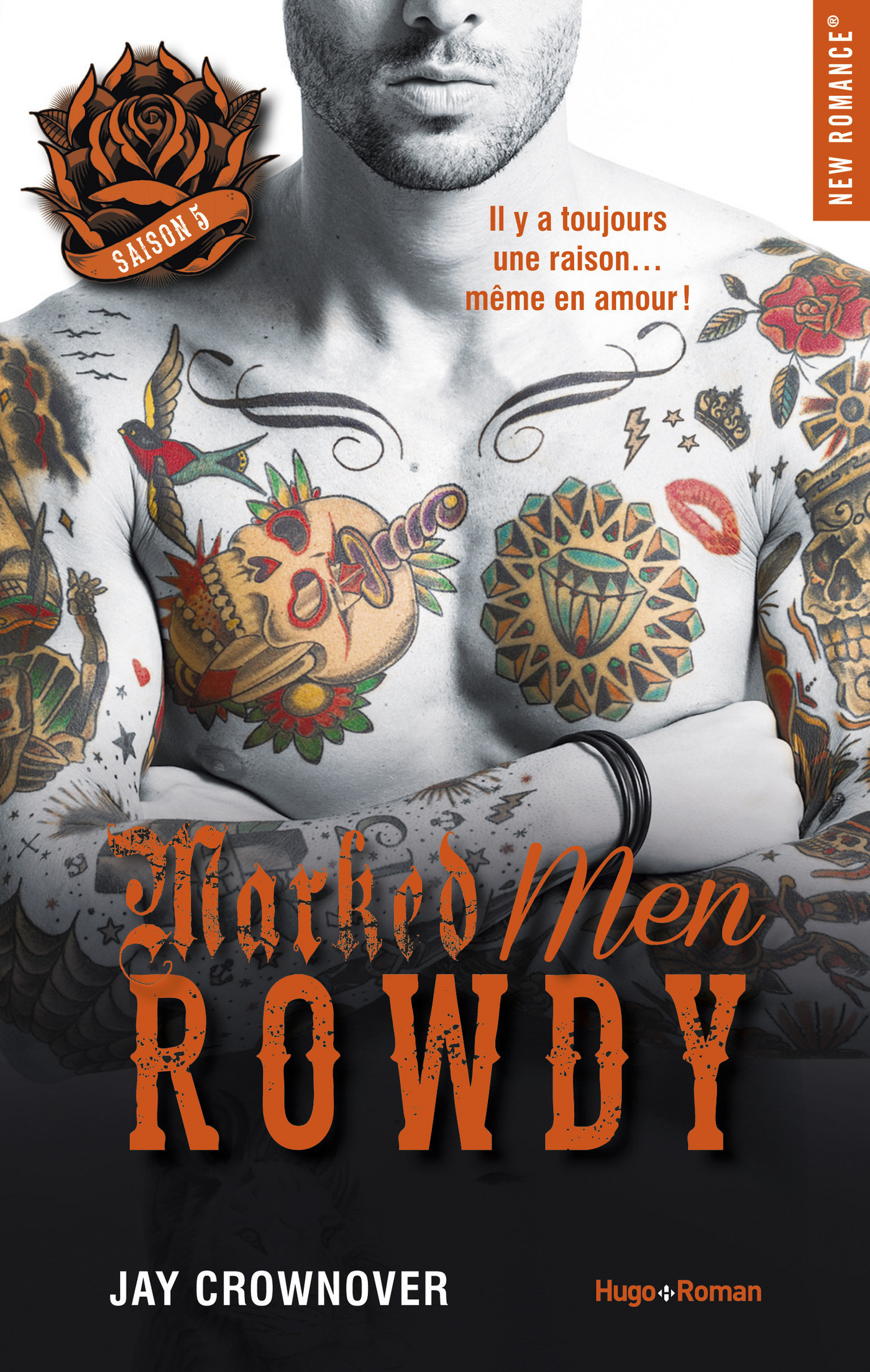 Marked Men Saison 5 Rowdy