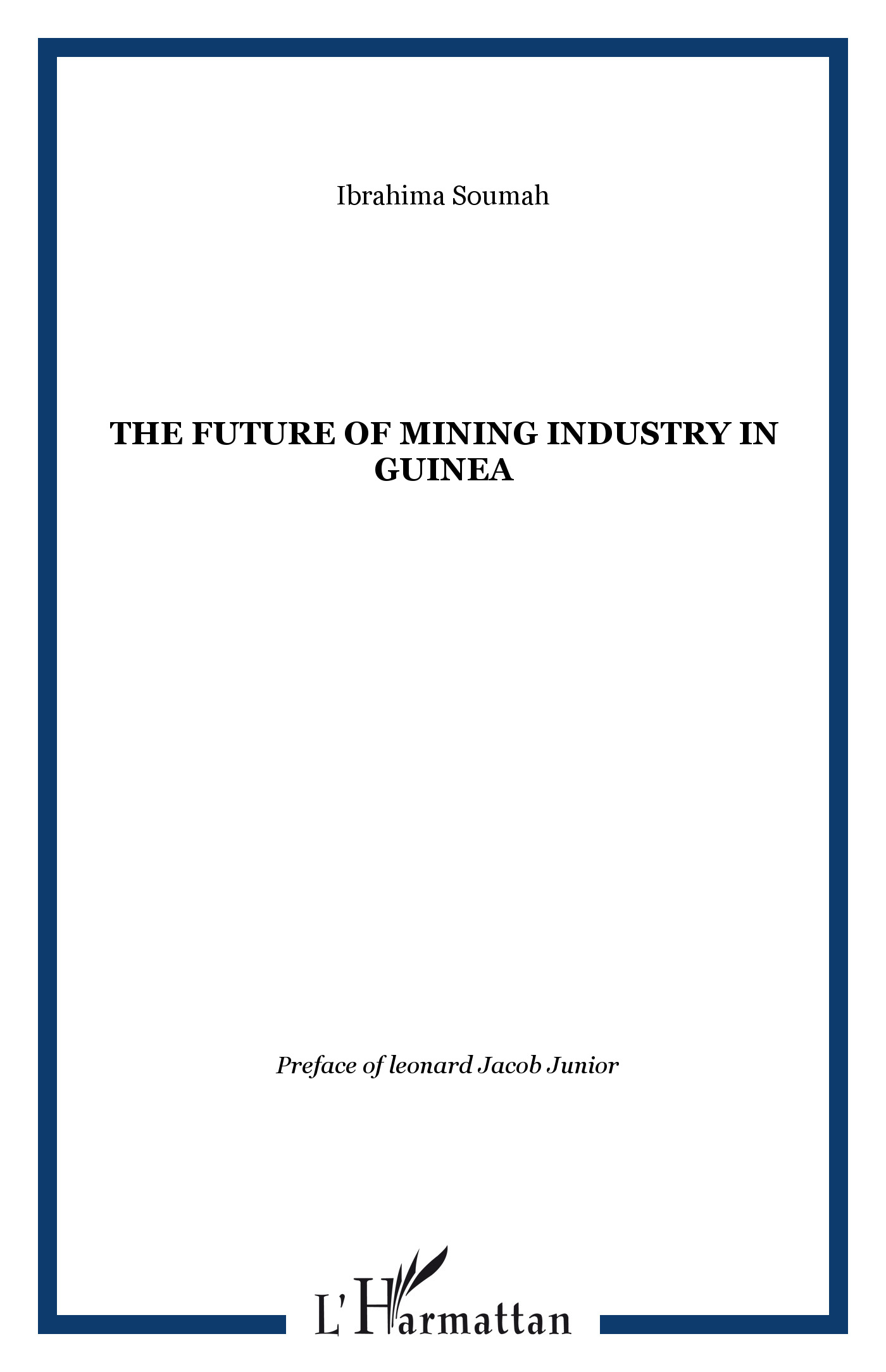 The future of Mining Industry in Guinea