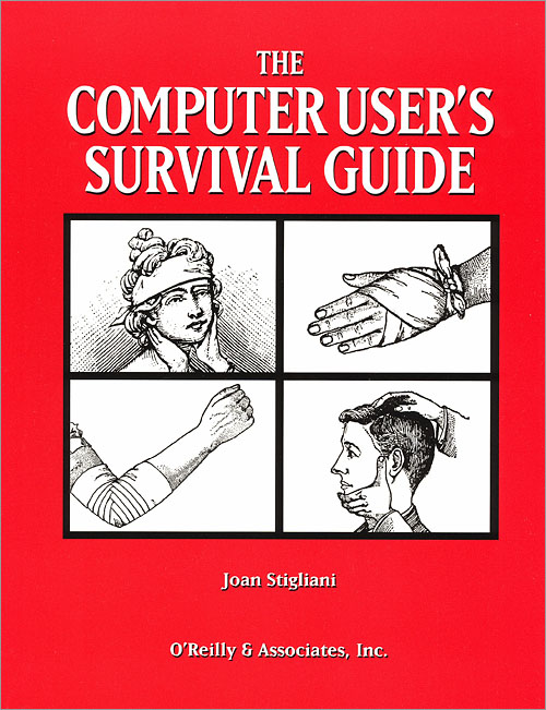 The Computer User's Survival Guide