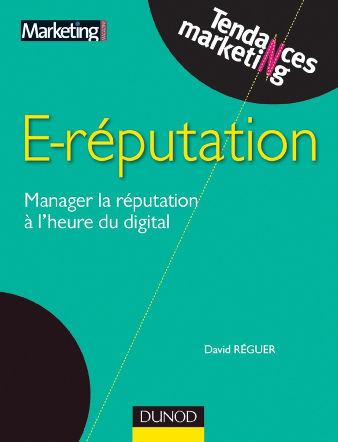 E-reputation, MANAGER LA RÉPUTATION À L'HEURE DU DIGITAL