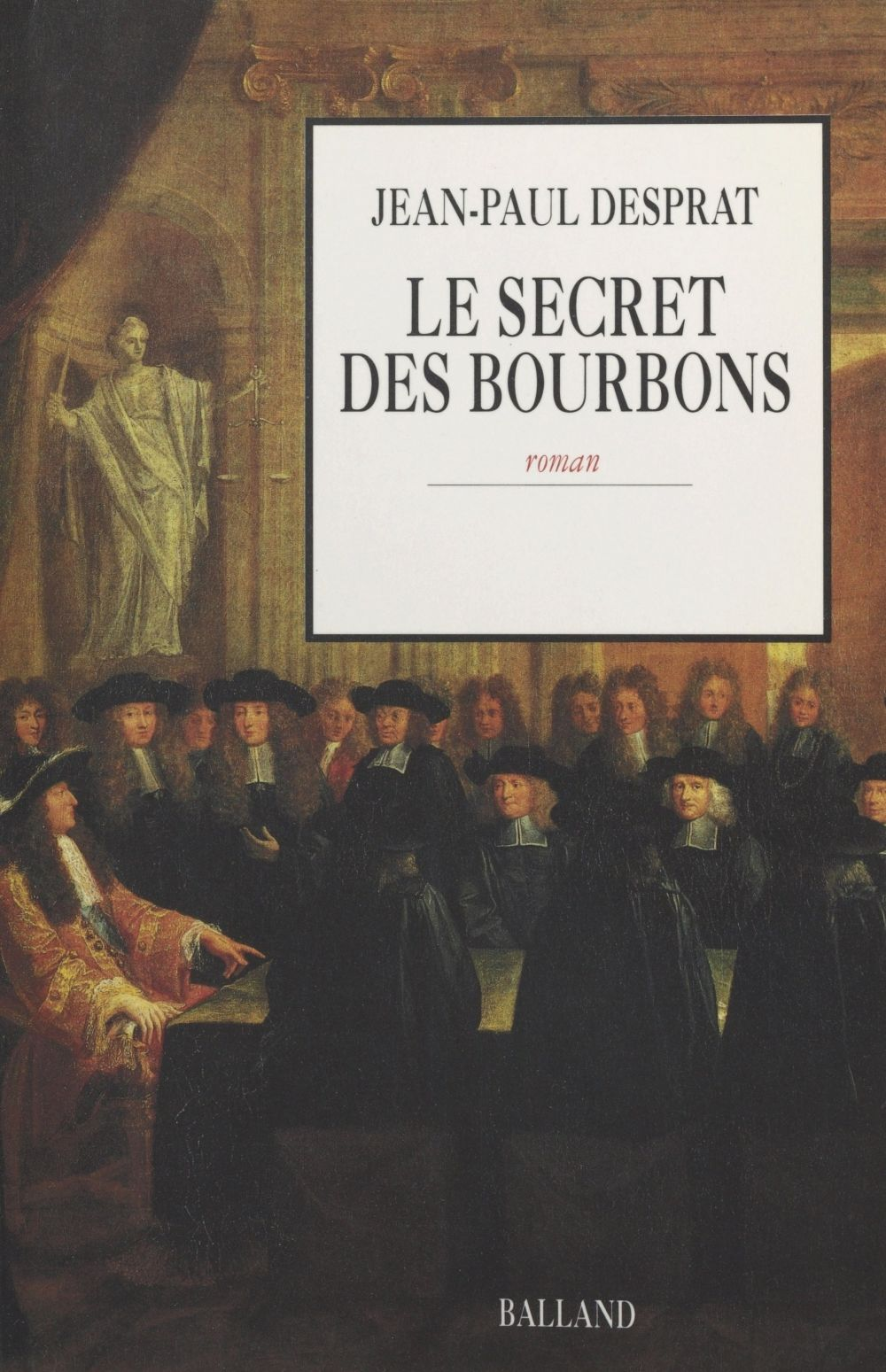 Le Secret des Bourbons : novembre 1703-avril 1704