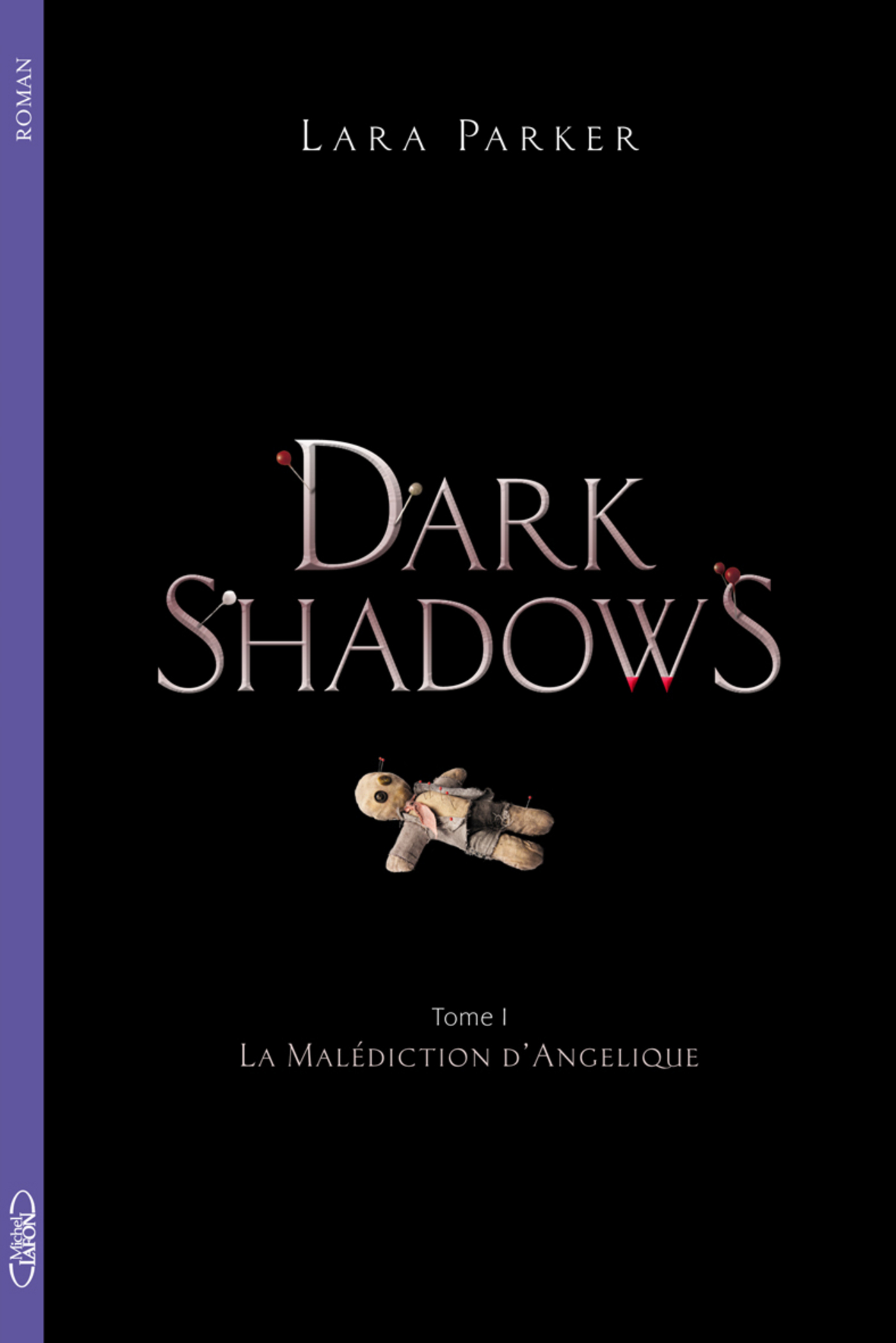 Dark Shadows T01 La malédiction d'Angélique