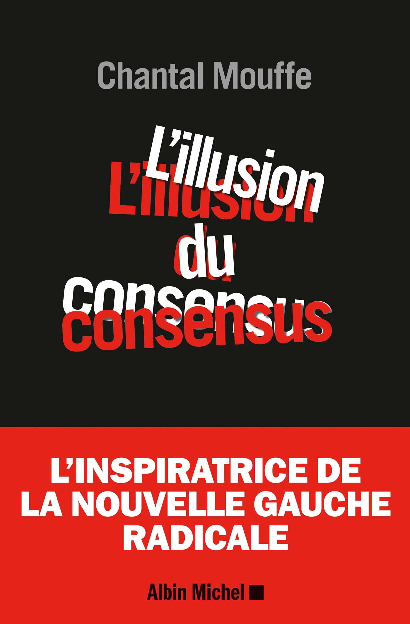 L'Illusion du consensus