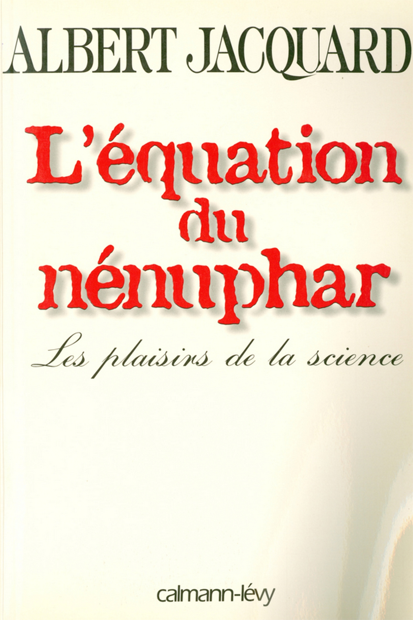 L'Equation du nénuphar