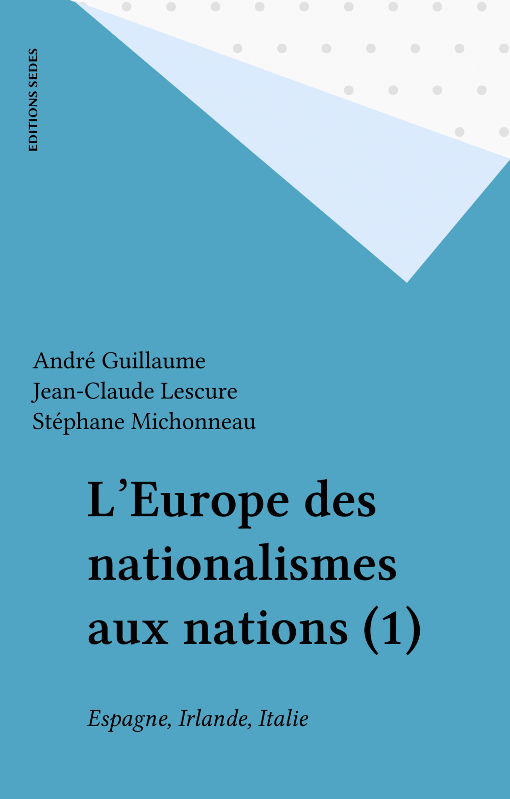 L'Europe des nationalismes aux nations (1)