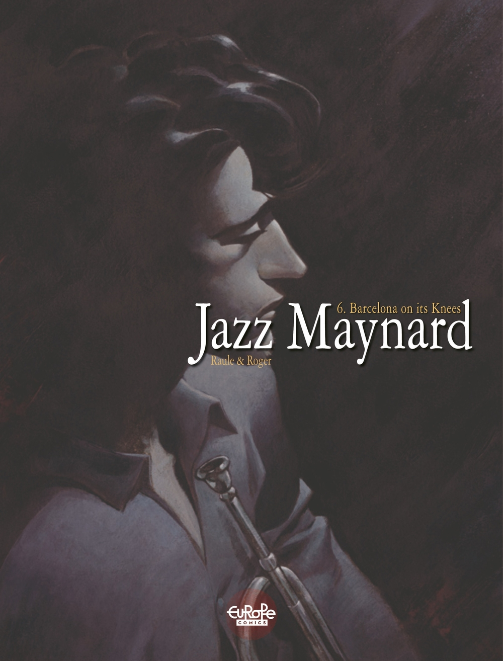 Jazz Maynard - Barcelona on its Knees