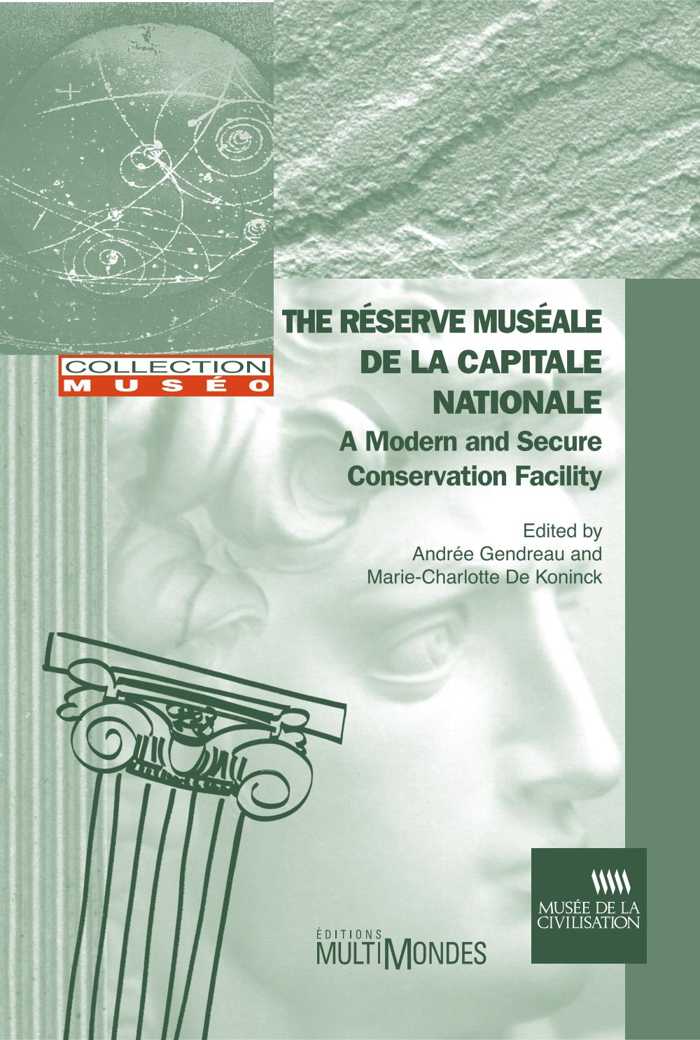 The réserve muséale de la Capitale nationale: a modern and secure conservation facility