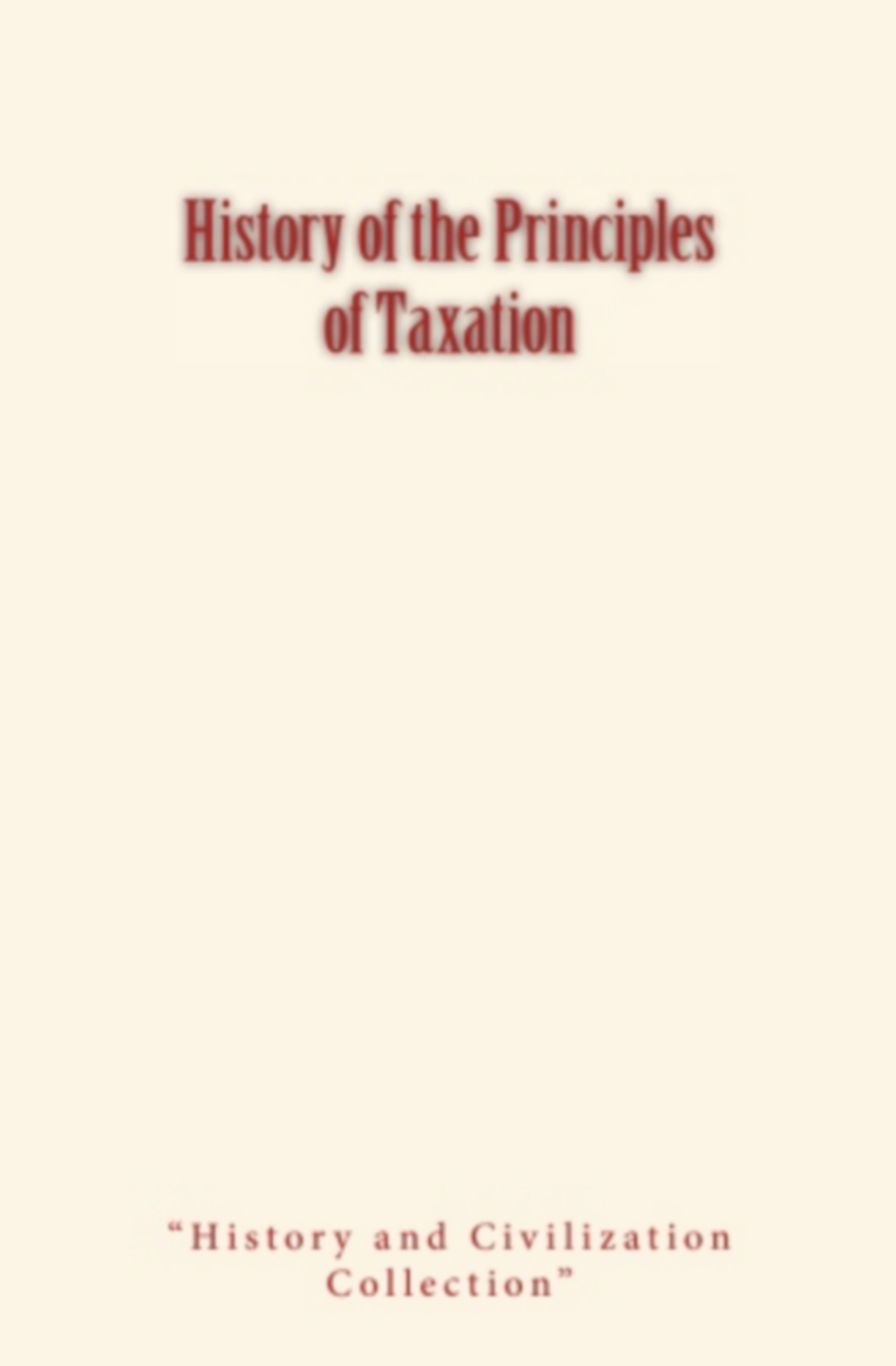 History of the Principles of Taxation