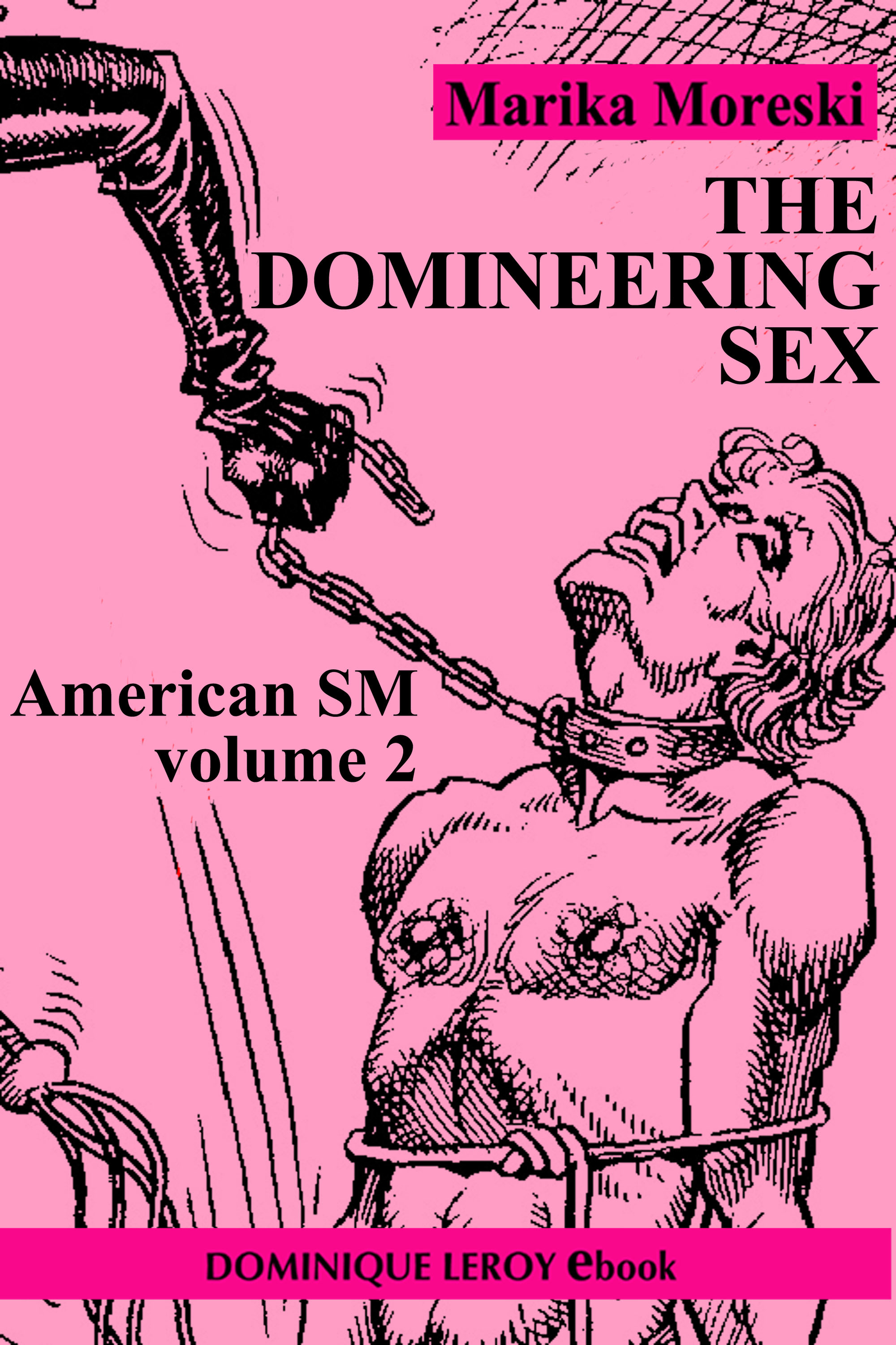 The Domineering Sex