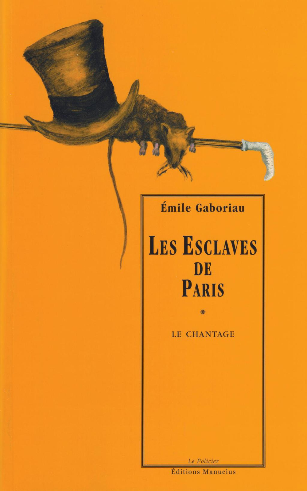 Les Esclaves de Paris, tome 1 : Le Chantage
