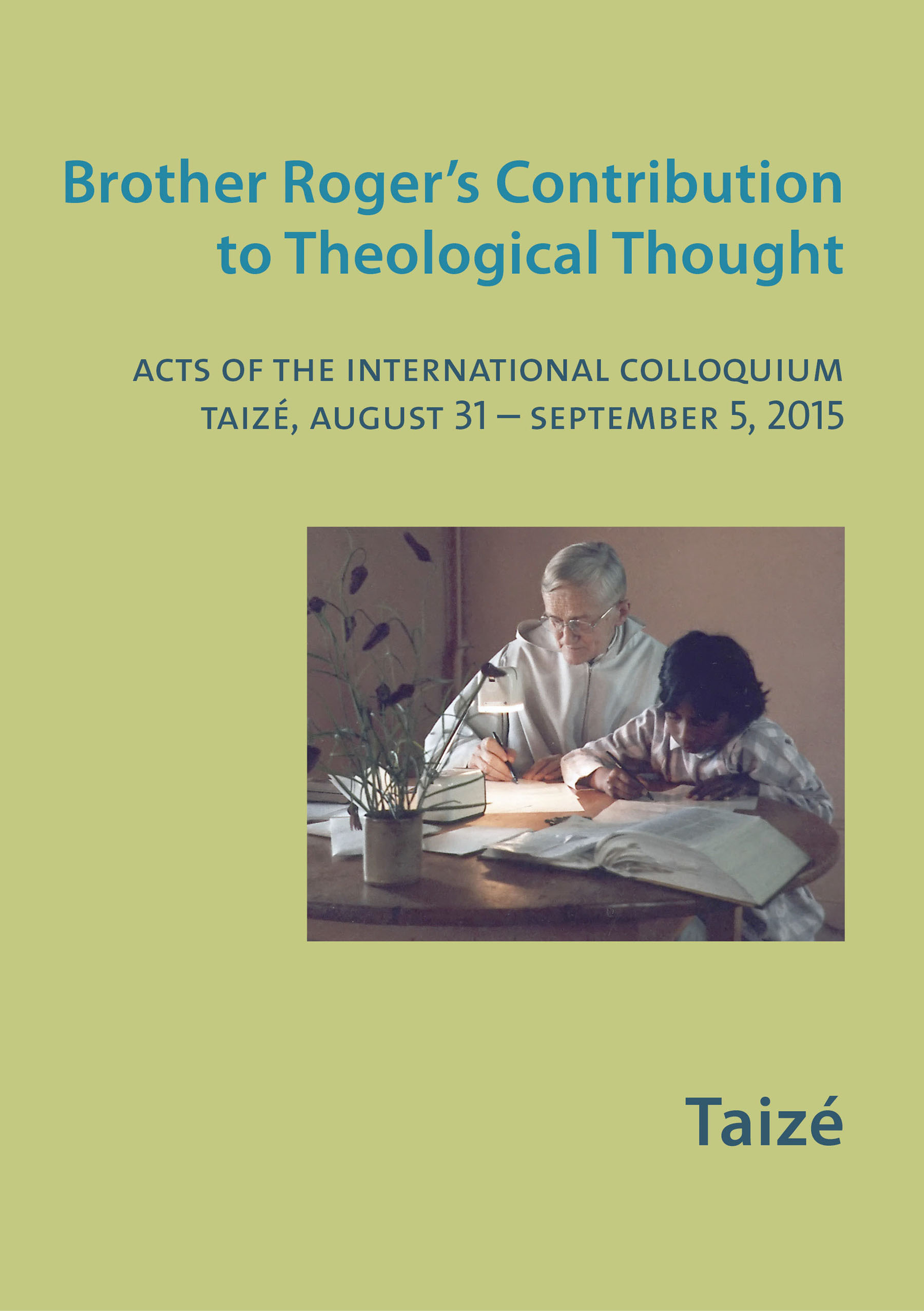 Brother Roger's Contribution to Theological Thought
