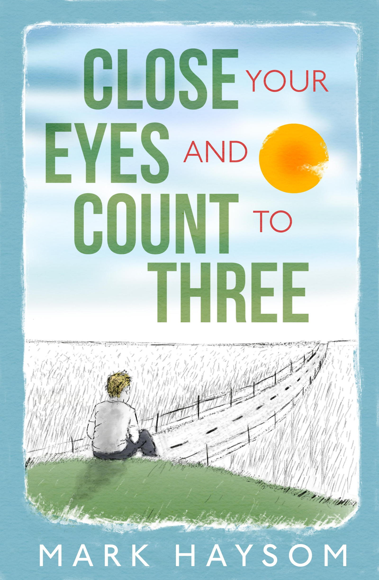 Close Your Eyes and Count to Three