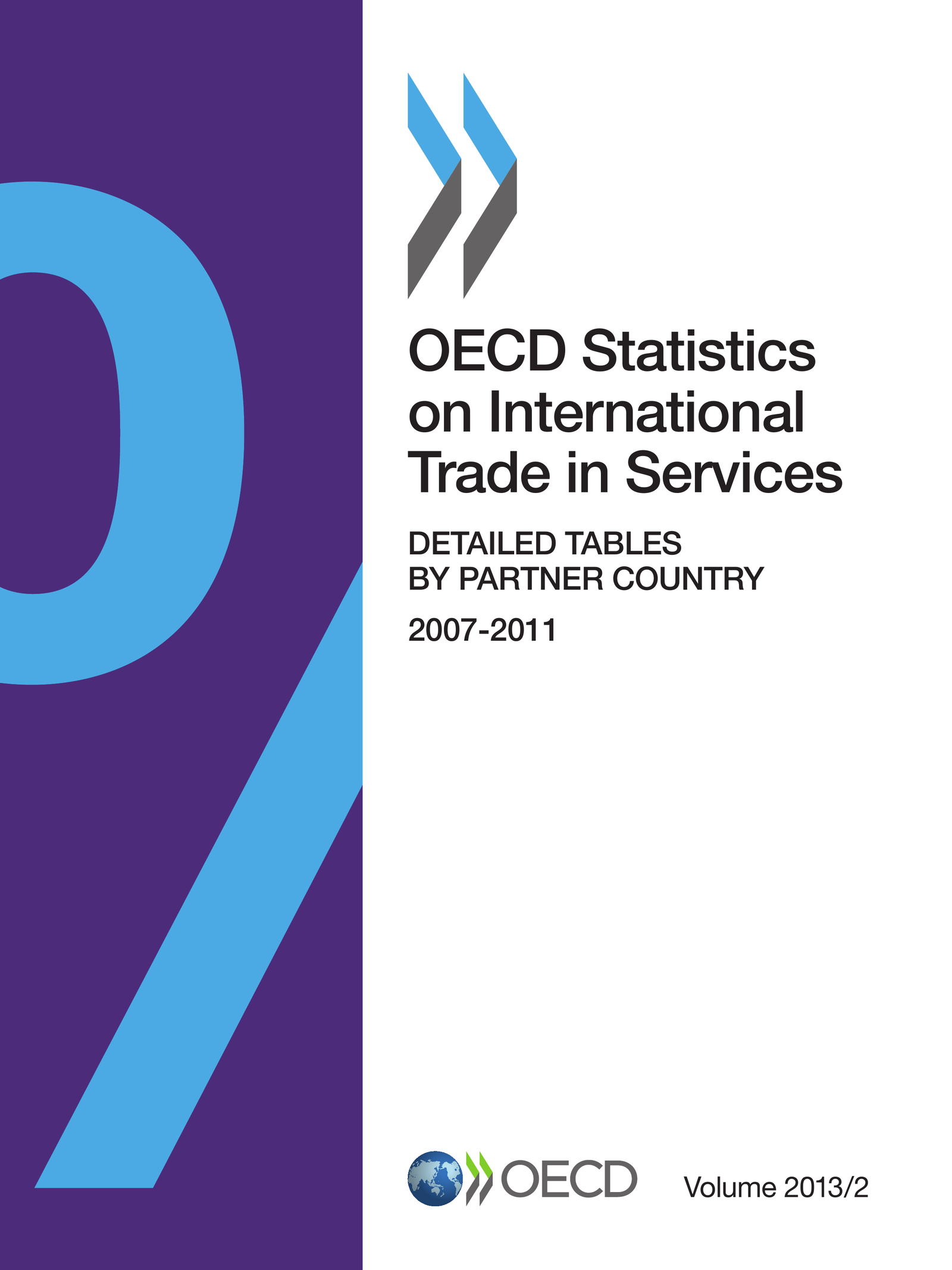OECD Statistics on International Trade in Services, Volume 2013 Issue 2