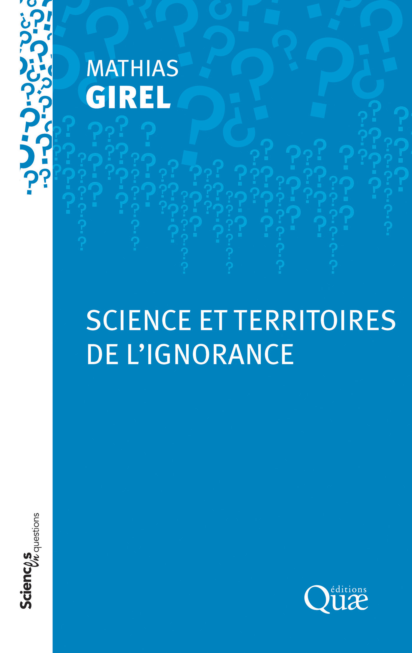 Science et territoires de l'ignorance