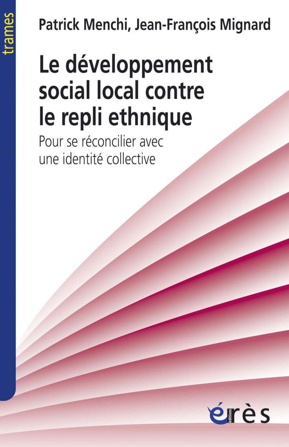Le développement social local contre le repli ethnique