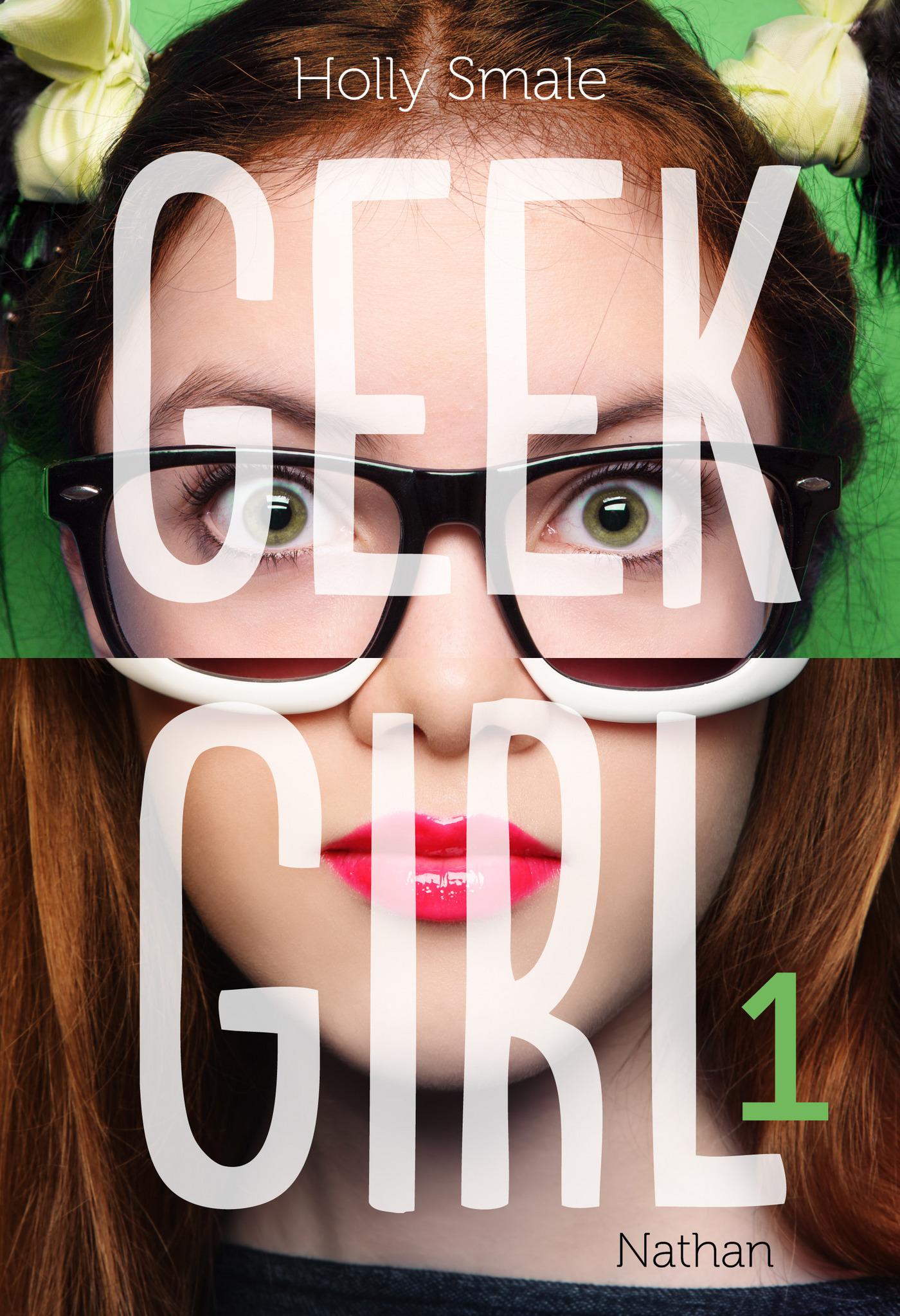 Geek Girl - Tome 1
