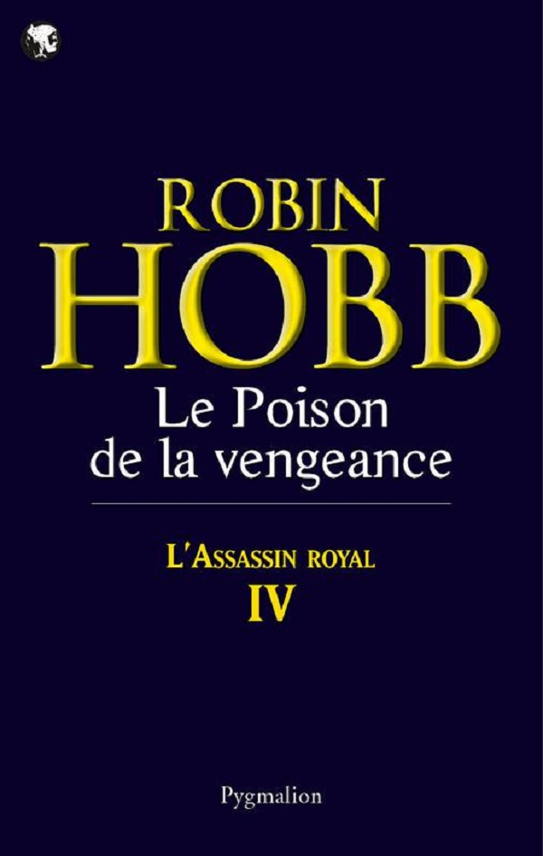 L'Assassin royal (Tome 4) - Le Poison de la vengeance