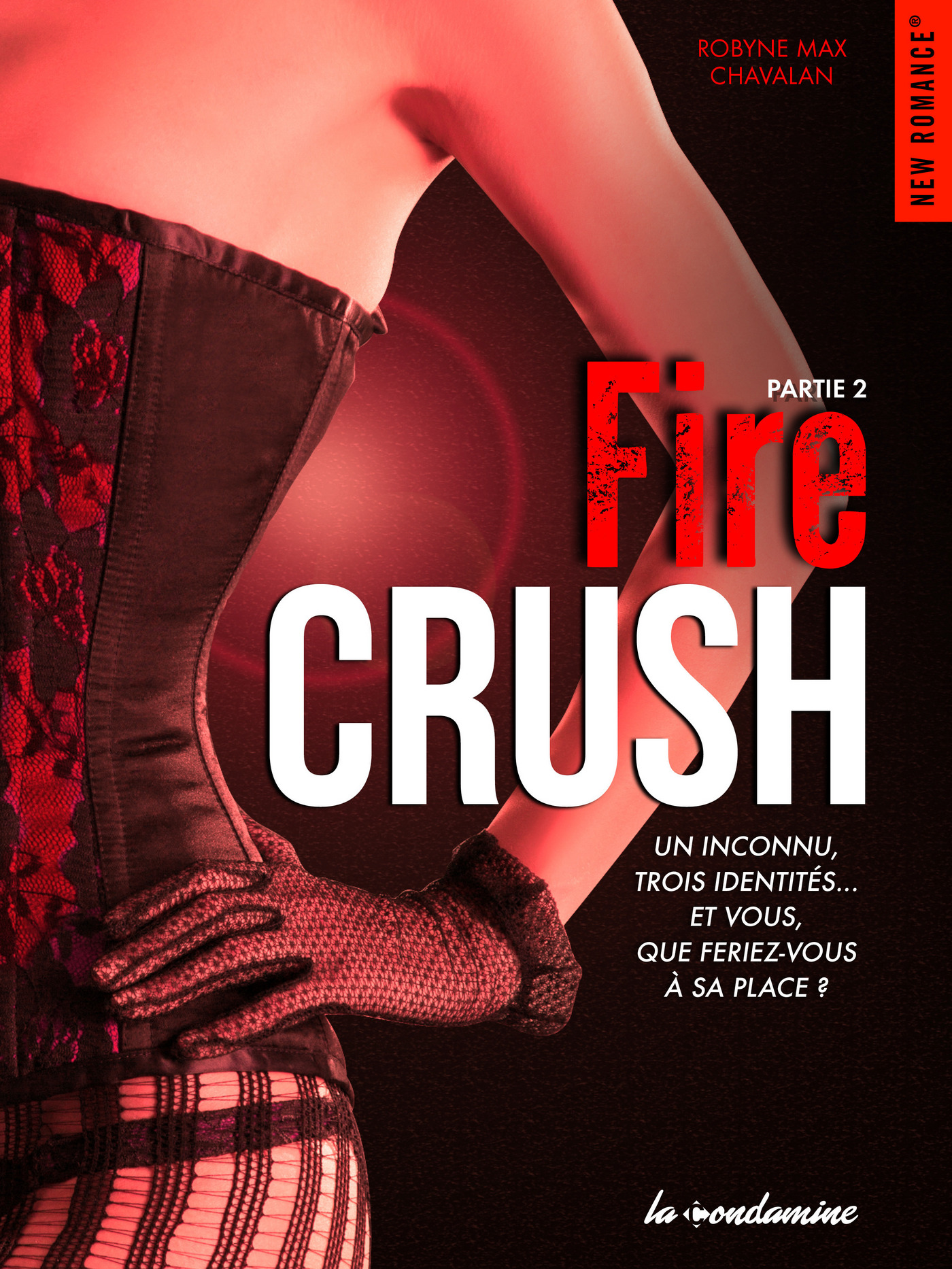 Fire Crush Partie 2