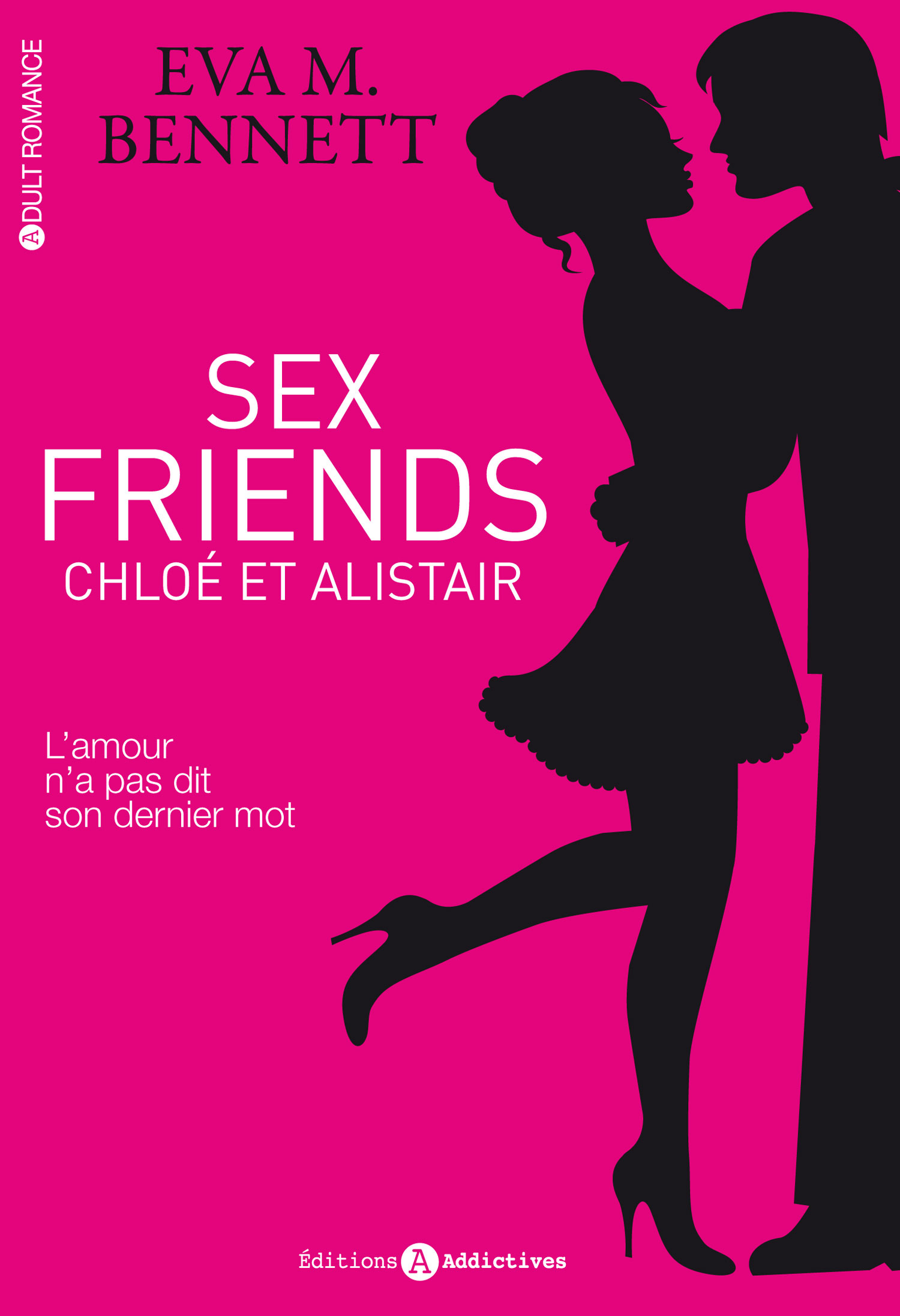 Sex Friends - Chloé et Alistair (l'intégrale)