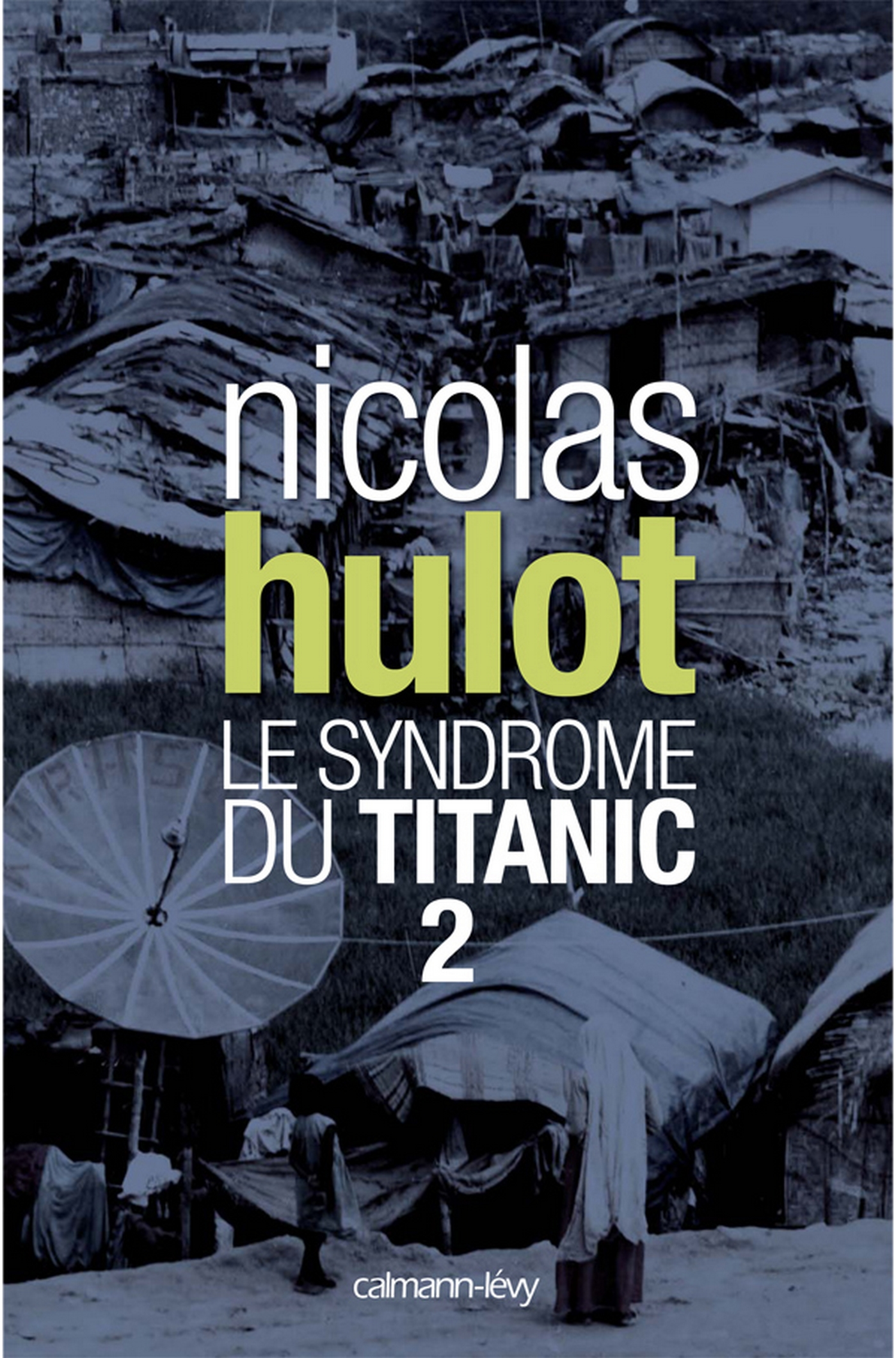 Le syndrome du Titanic 2