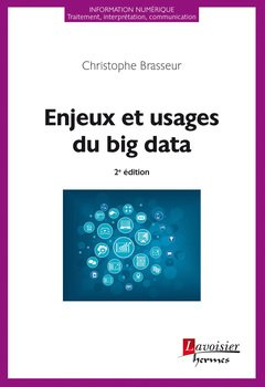 Enjeux et usages du big data (2e éd.)